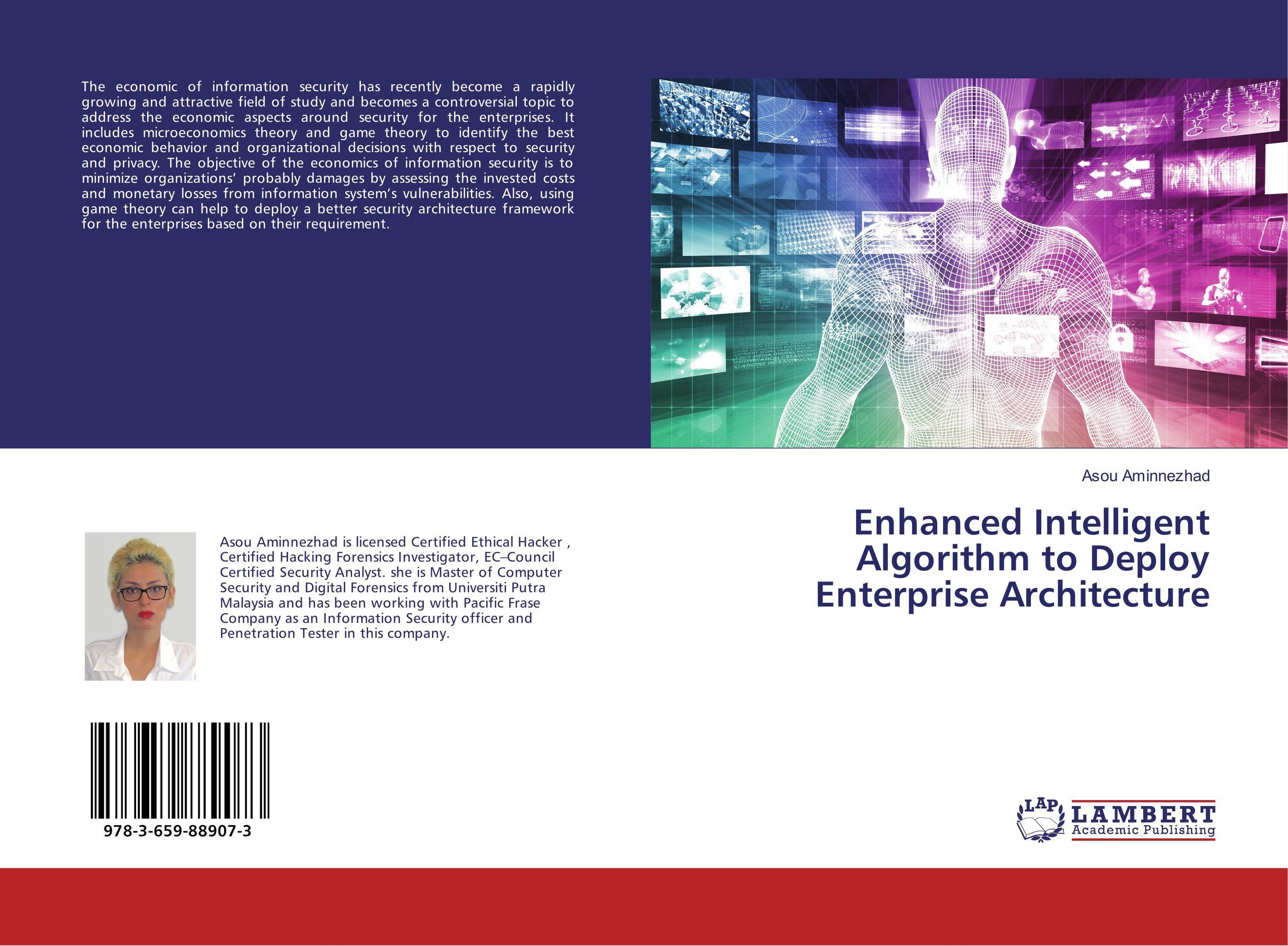 Enhanced Intelligent Algorithm to Deploy Enterprise Architecture economic methodology
