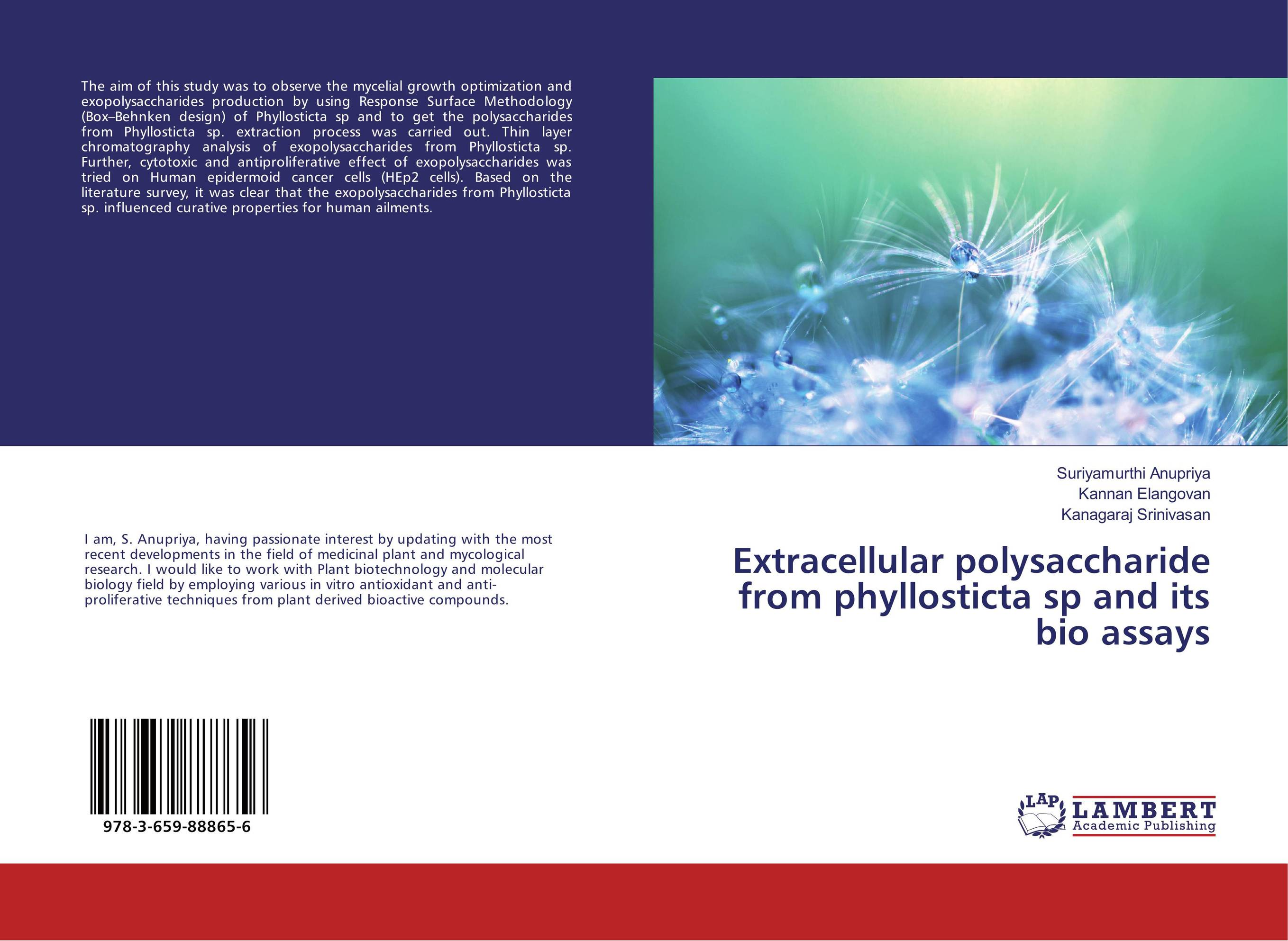 Extracellular polysaccharide from phyllosticta sp and its bio assays protein extraction from fern and its physicochemical properties
