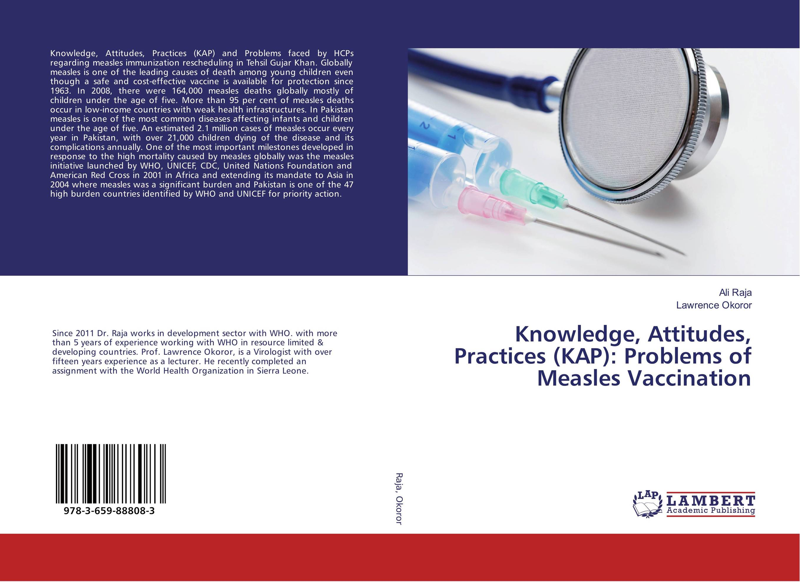 Knowledge, Attitudes, Practices (KAP): Problems of Measles Vaccination measles immunity status of children in kano nigeria