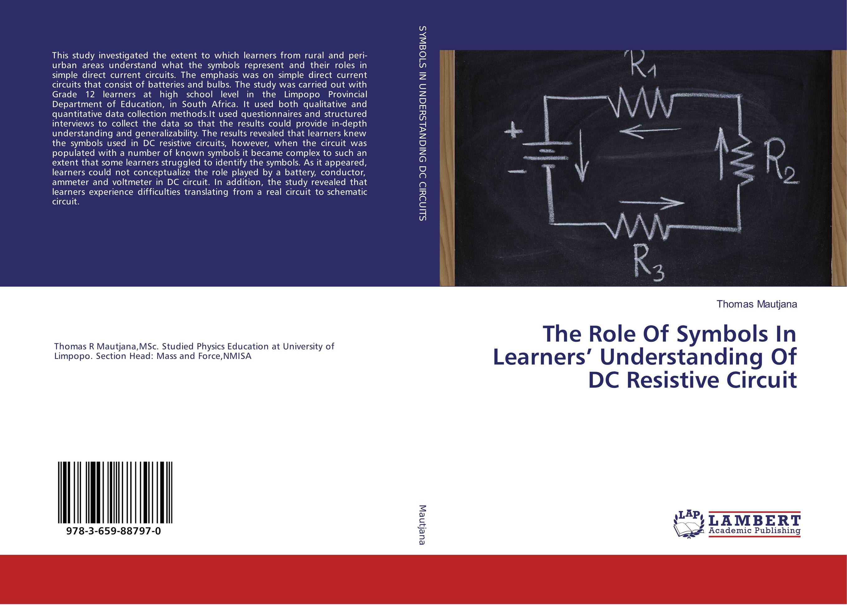 The Role Of Symbols In Learners' Understanding Of DC Resistive Circuit