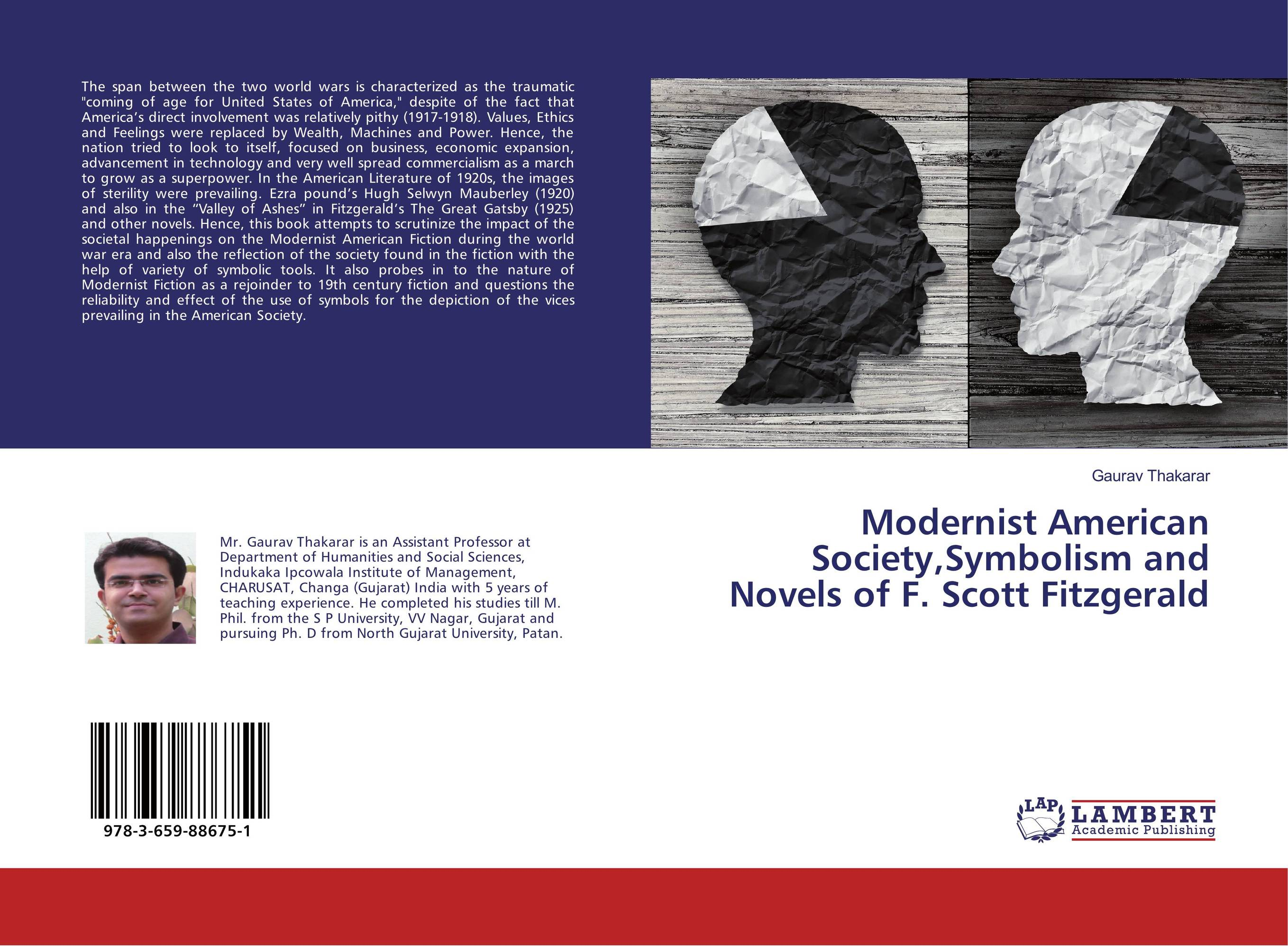 Modernist American Society,Symbolism and Novels of F. Scott Fitzgerald voluntary associations in tsarist russia – science patriotism and civil society