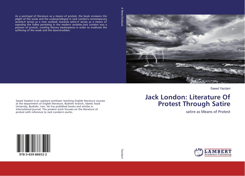 Jack London: Literature Of Protest Through Satire jack london hearts of three