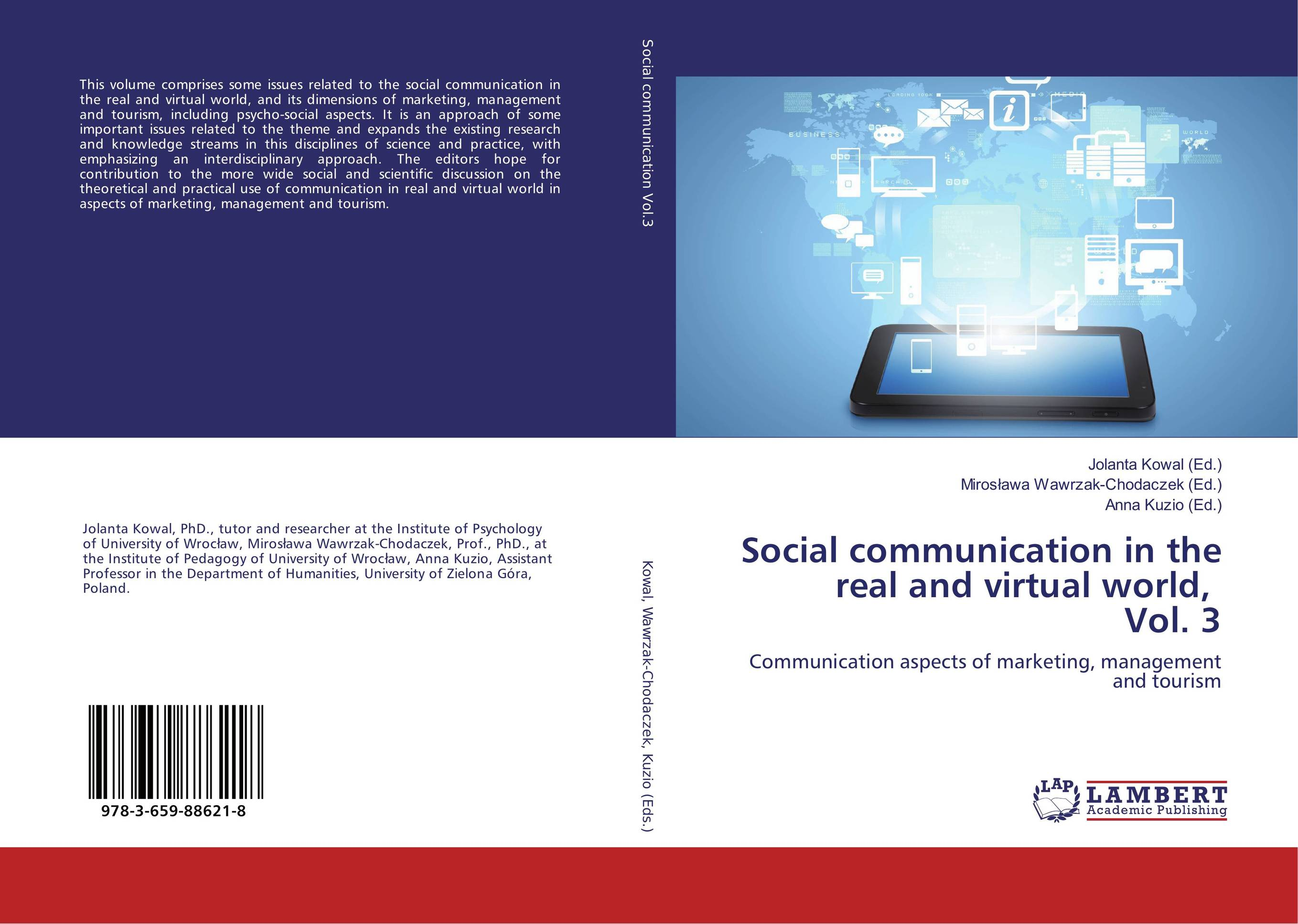 Social communication in the real and virtual world, Vol. 3 virtual world vw immersion or augmentation