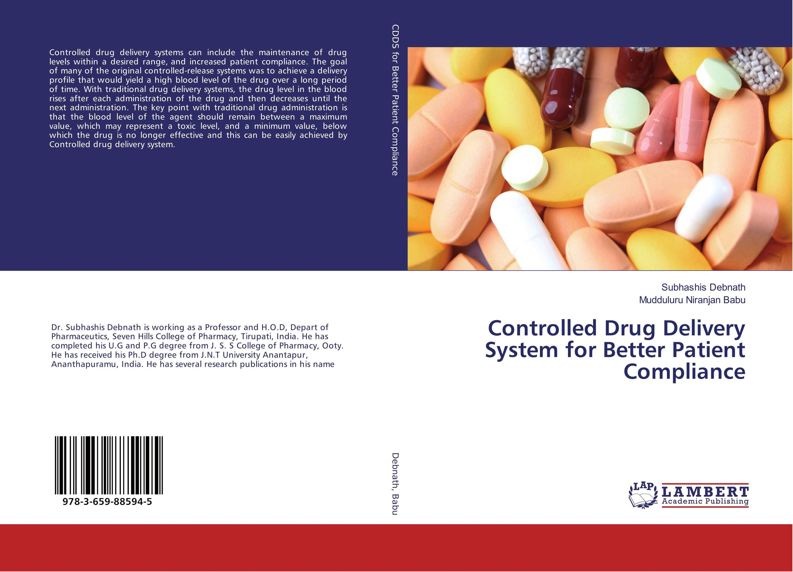 Controlled Drug Delivery System for Better Patient Compliance kamal singh rathore shreya patel and naisarg pujara nanoparticulate drug delivery system