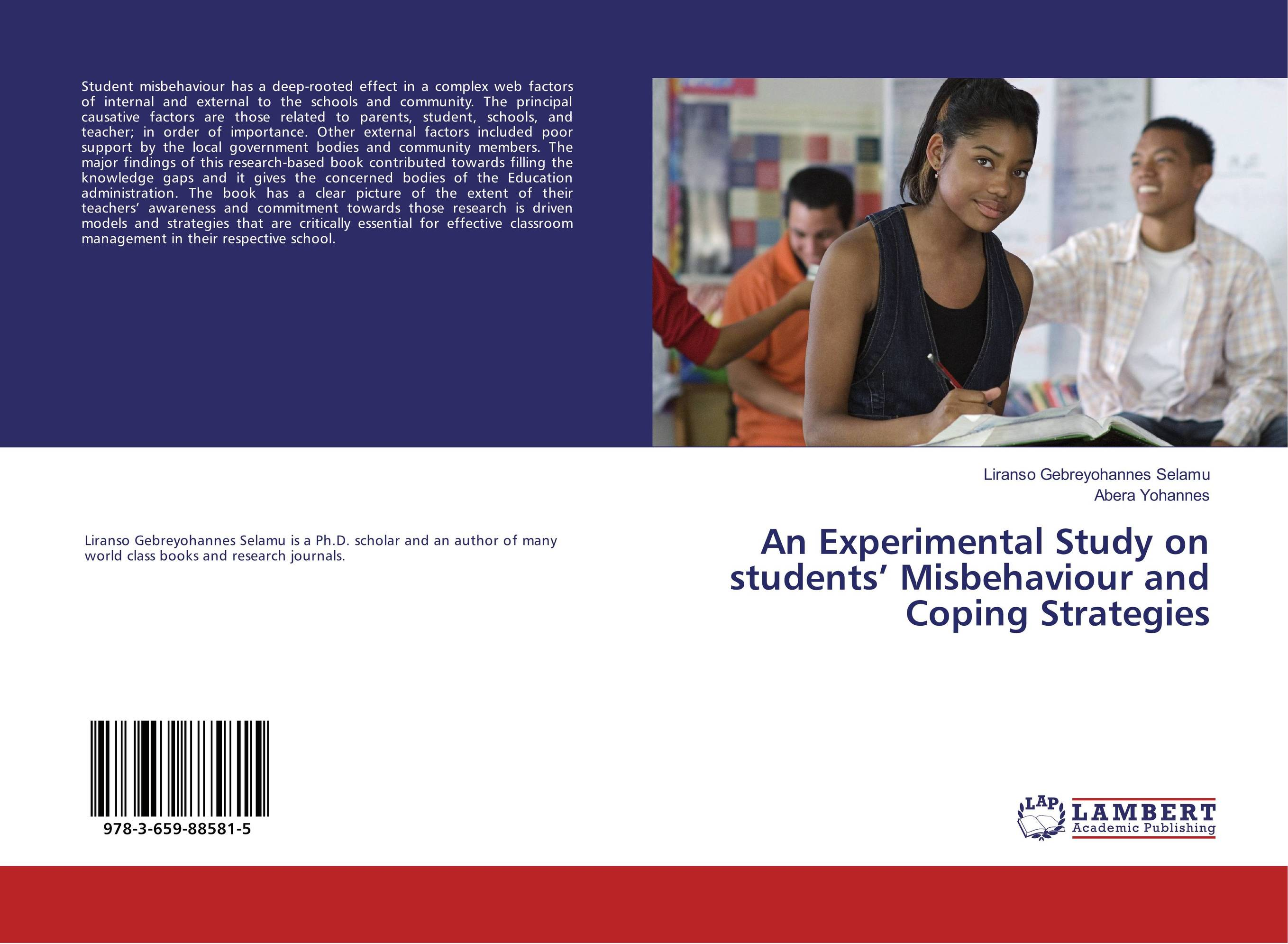 An Experimental Study on students' Misbehaviour and Coping Strategies sarah miles overloaded and underprepared strategies for stronger schools and healthy successful kids