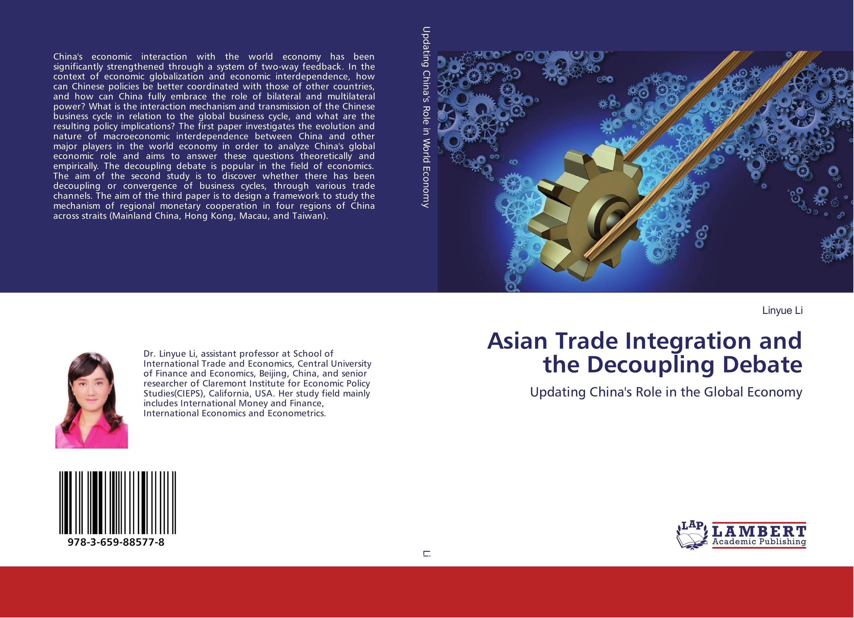 Asian Trade Integration and the Decoupling Debate