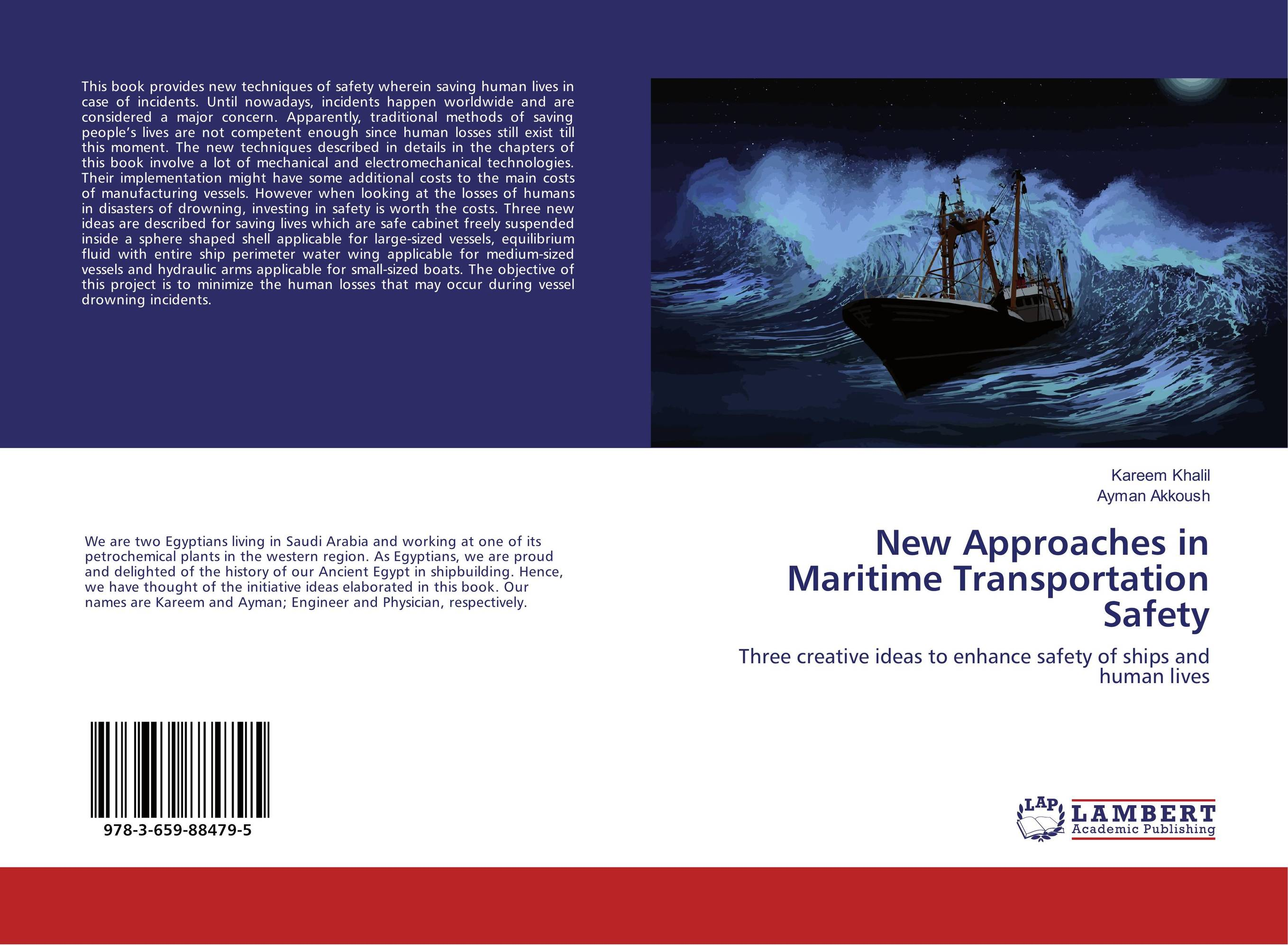 New Approaches in Maritime Transportation Safety maritime safety