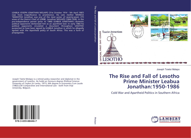 The Rise and Fall of Lesotho Prime Minister Leabua Jonathan:1950-1986 utopia the art of political propaganda