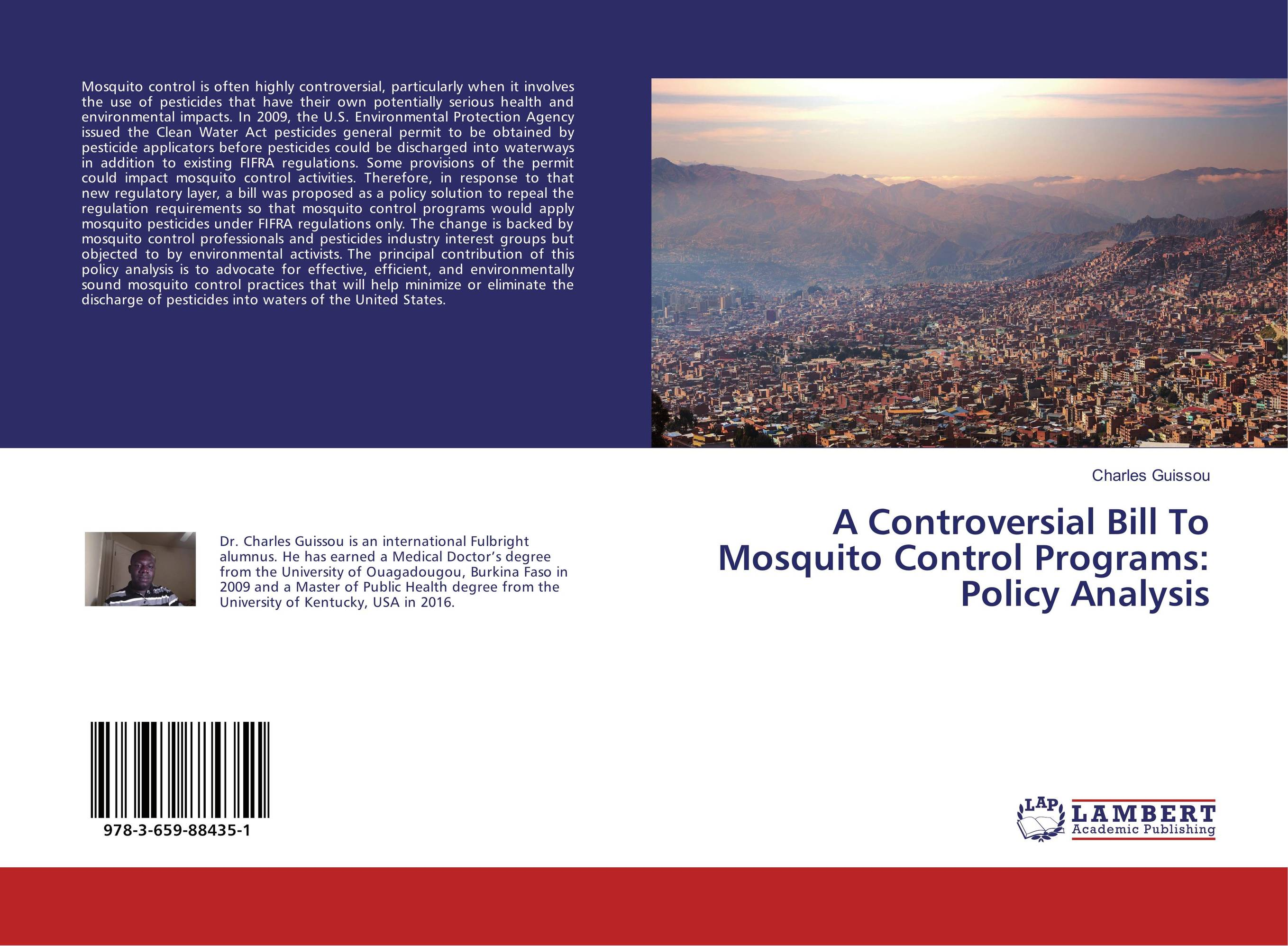 A Controversial Bill To Mosquito Control Programs: Policy Analysis baljit singh polymeric pesticide delivery systems to control environmental hazards