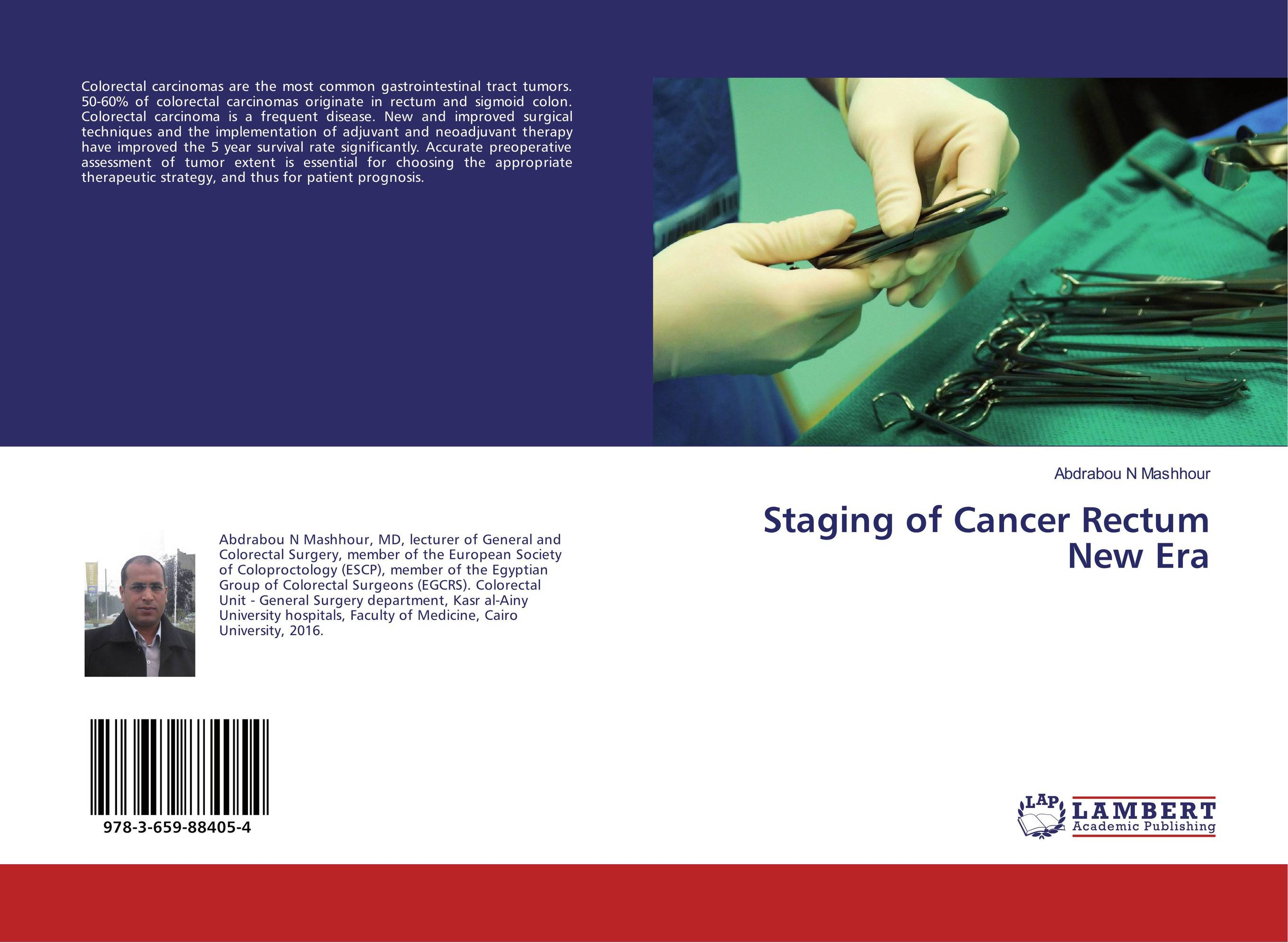 Staging of Cancer Rectum New Era against colorectal cancer