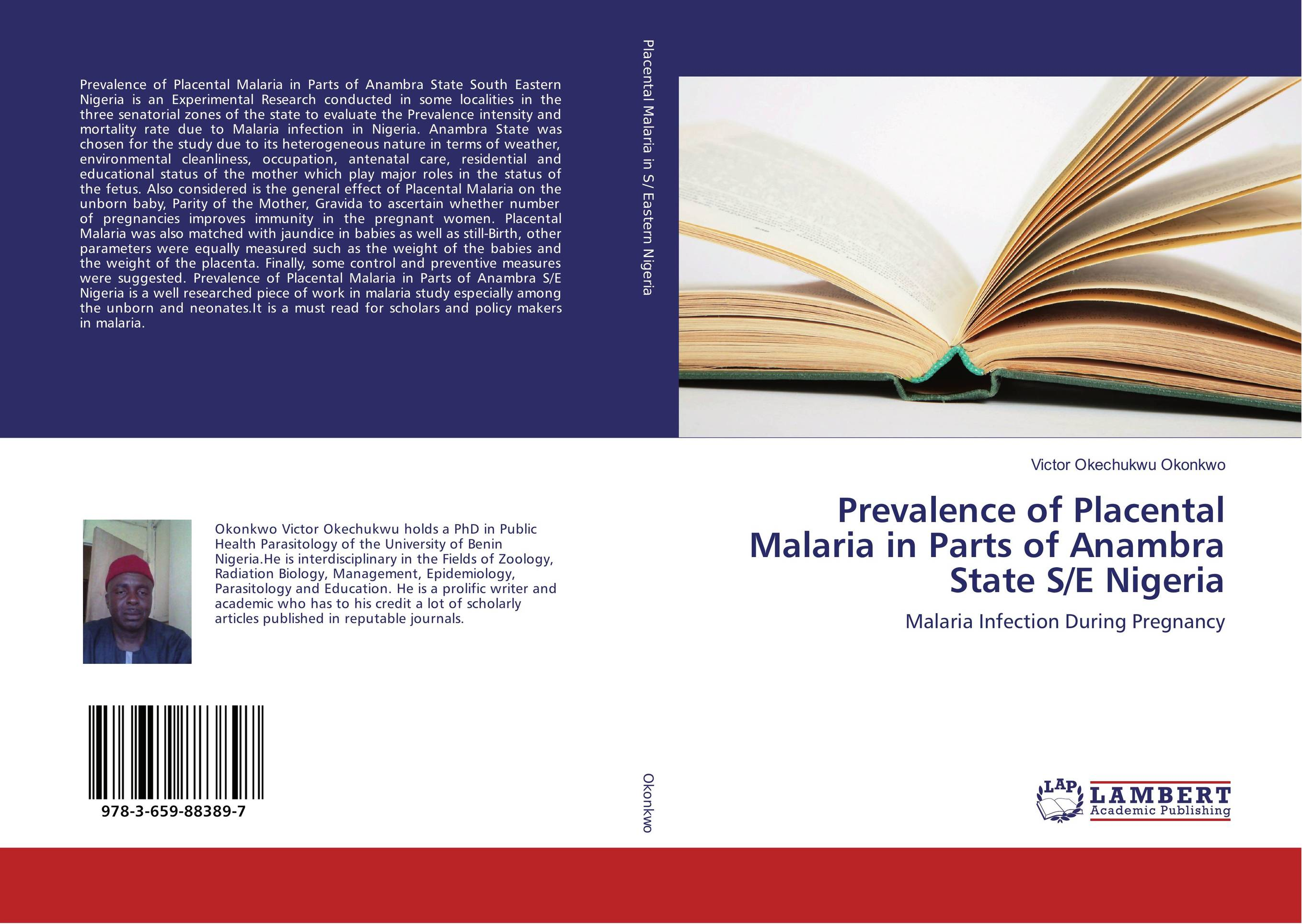 Prevalence of Placental Malaria in Parts of Anambra State S/E Nigeria