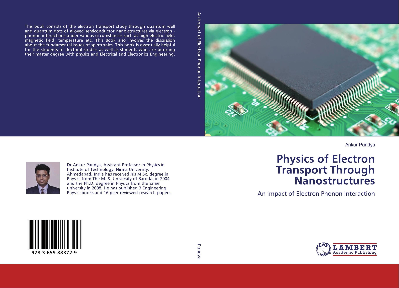 Physics of Electron Transport Through Nanostructures