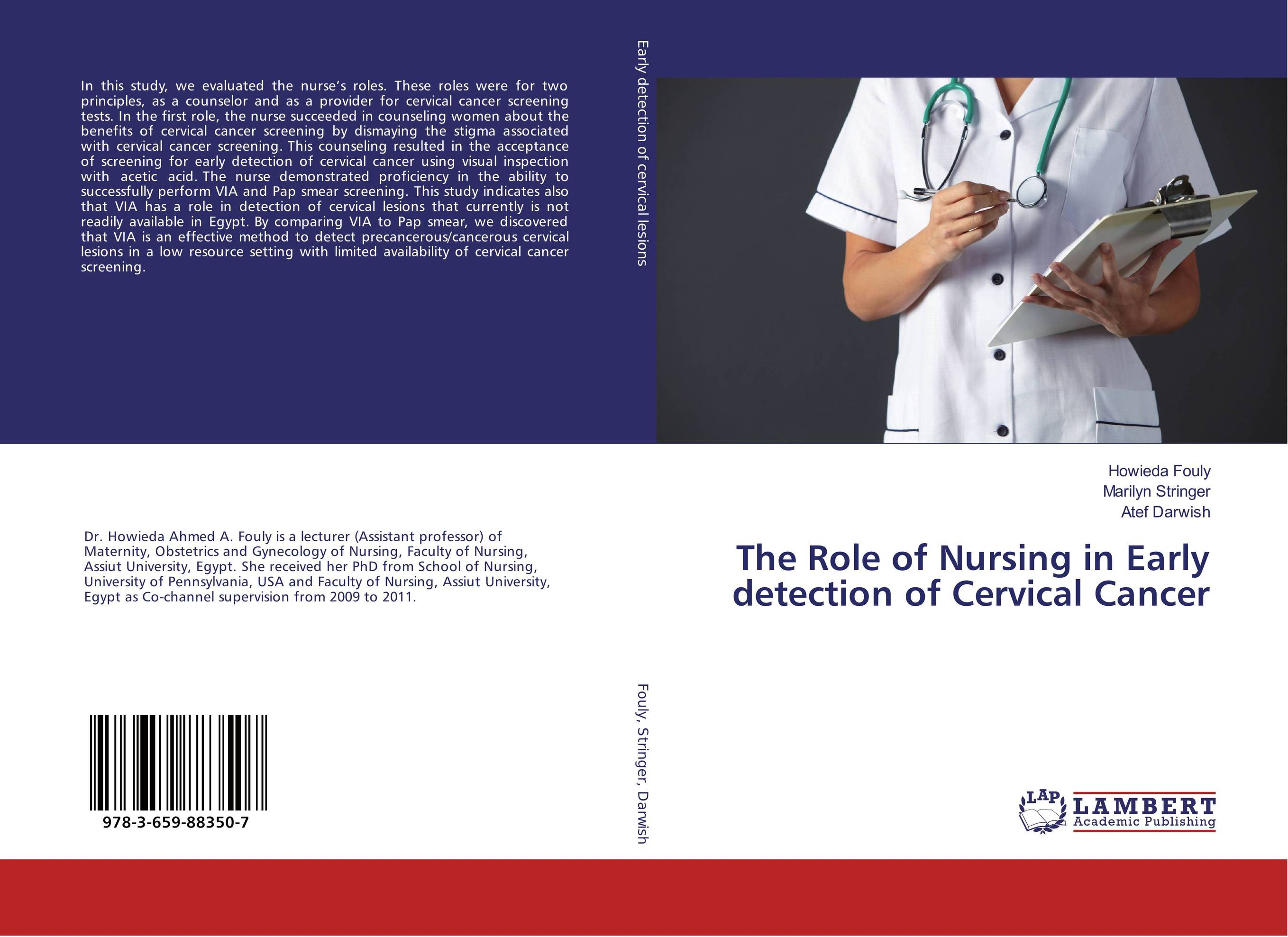 The Role of Nursing in Early detection of Cervical Cancer the role of evaluation as a mechanism for advancing principal practice