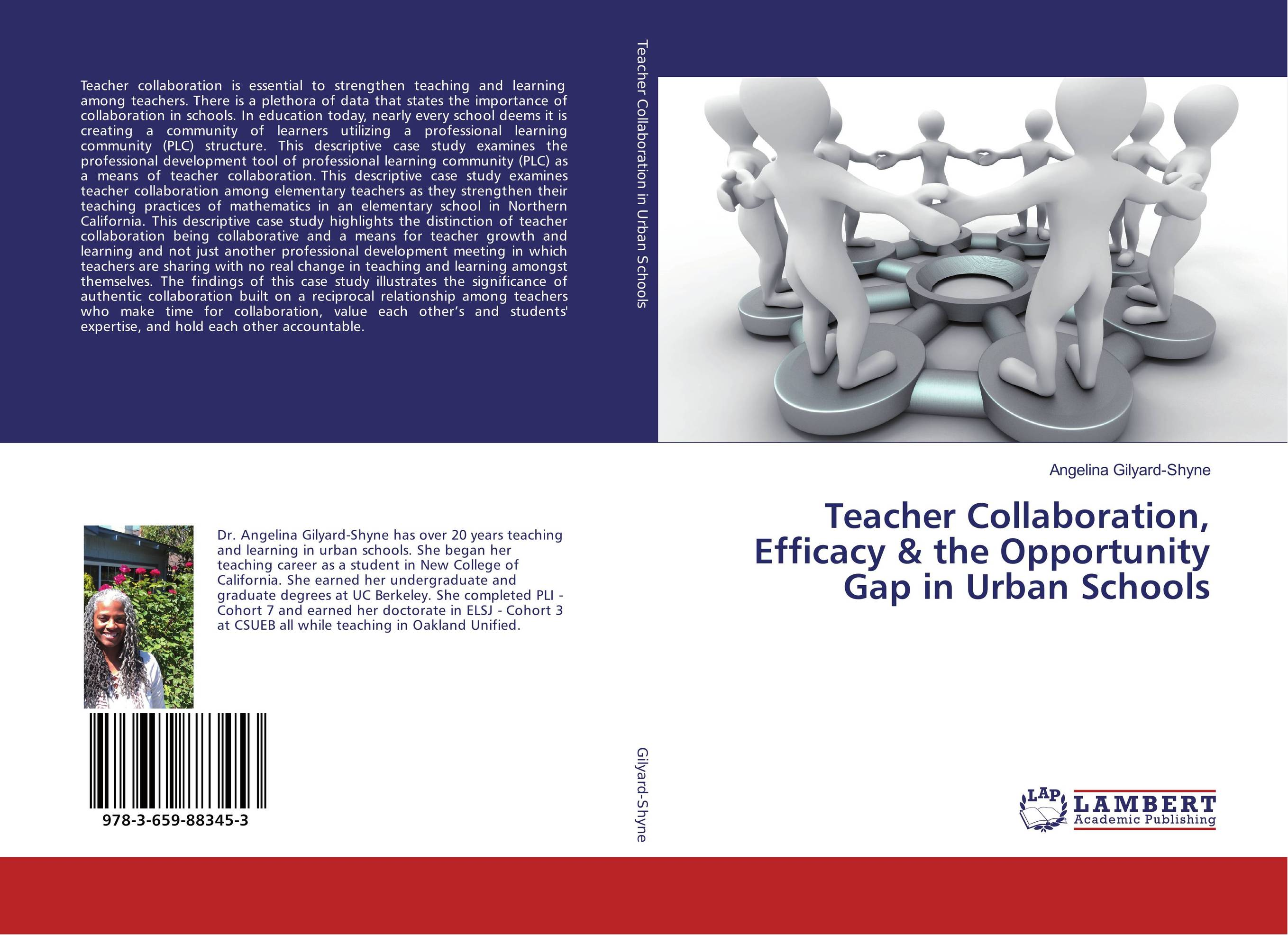 Teacher Collaboration, Efficacy & the Opportunity Gap in Urban Schools g james daichendt artist–teacher – a philosophy for creating and teaching