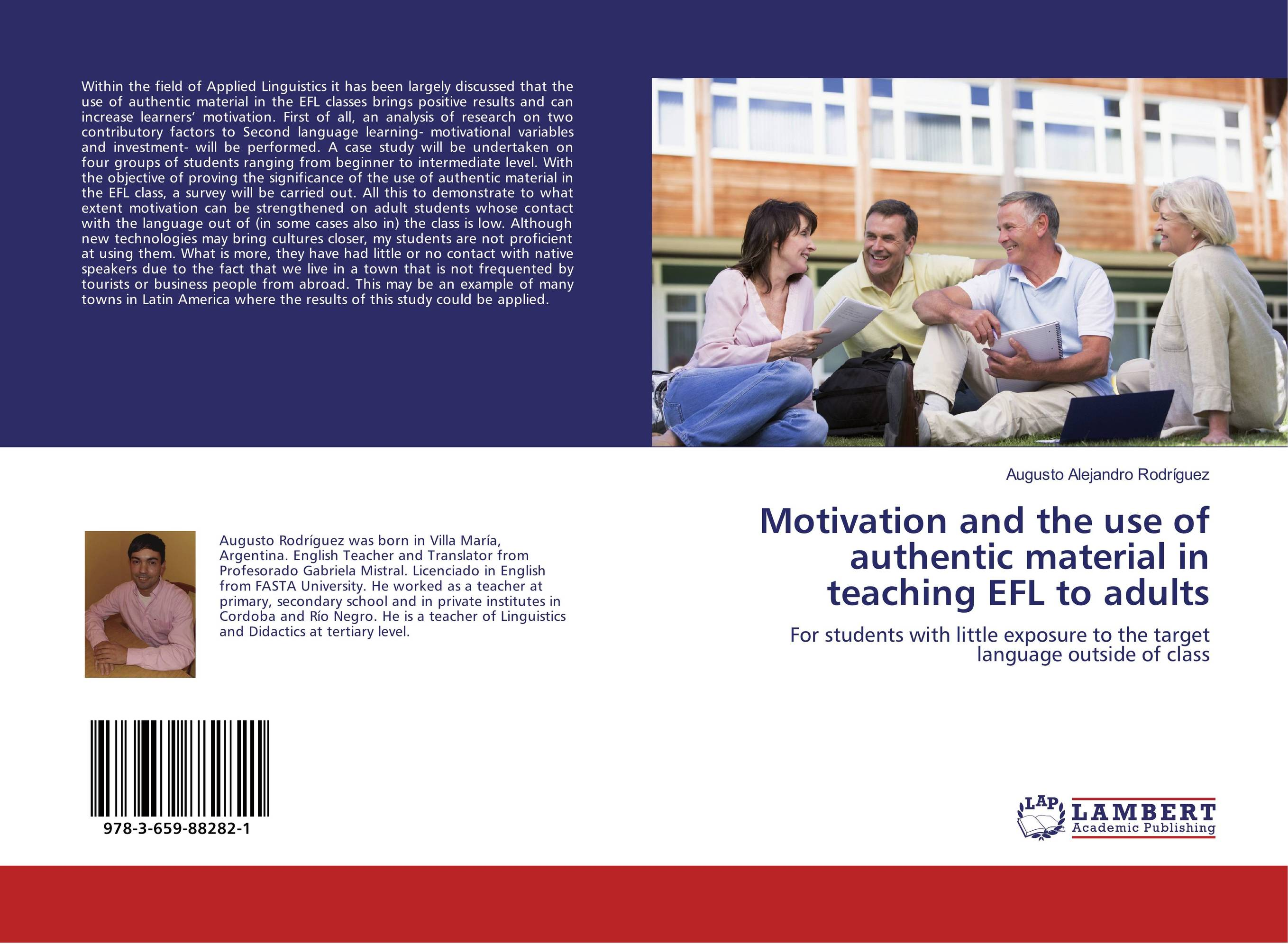 Motivation and the use of authentic material in teaching EFL to adults mick johnson motivation is at