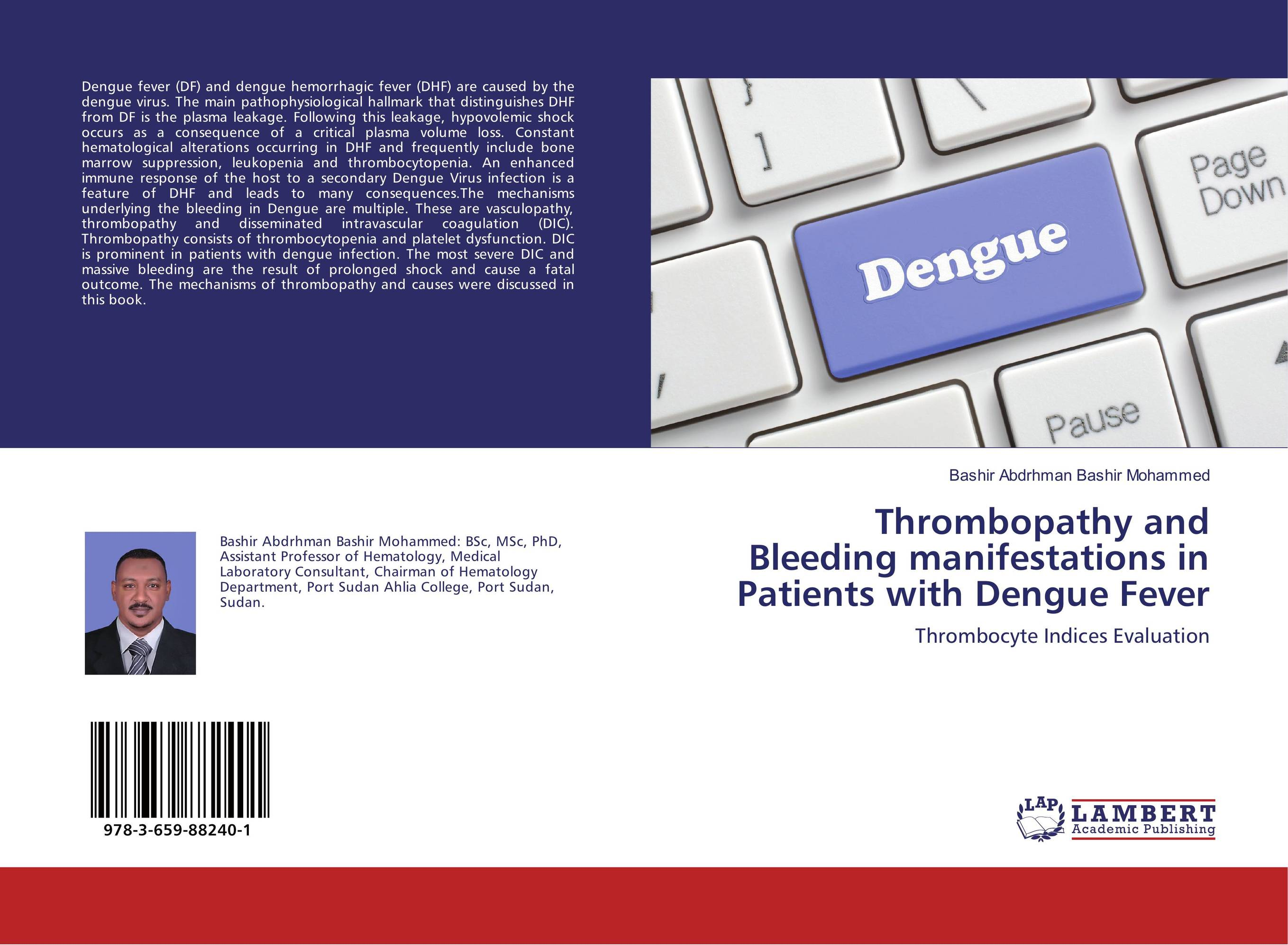 Thrombopathy and Bleeding manifestations in Patients with Dengue Fever