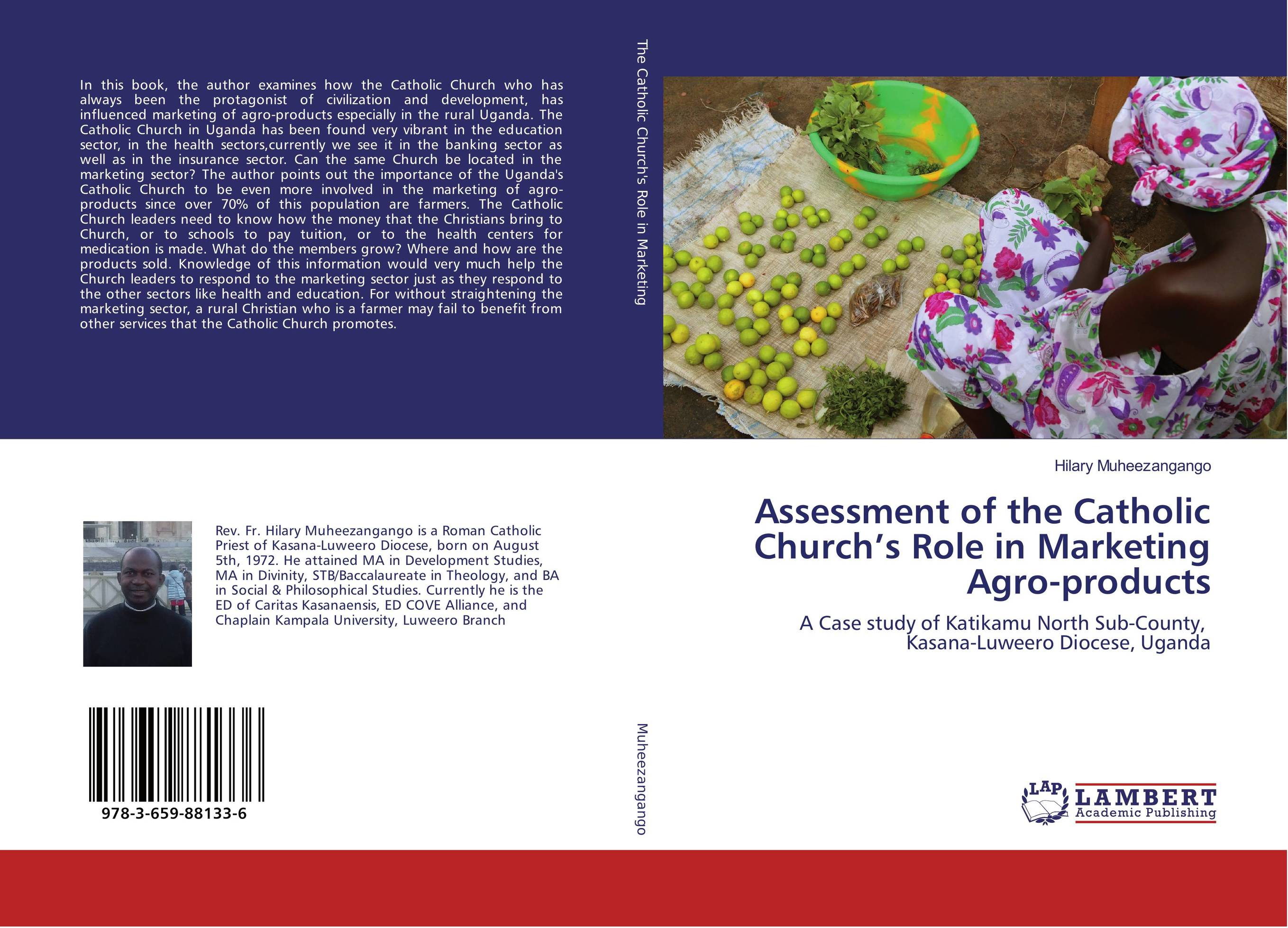Assessment of the Catholic Church's Role in Marketing Agro-products challenges and opportunities of indigenous church leaders in uganda