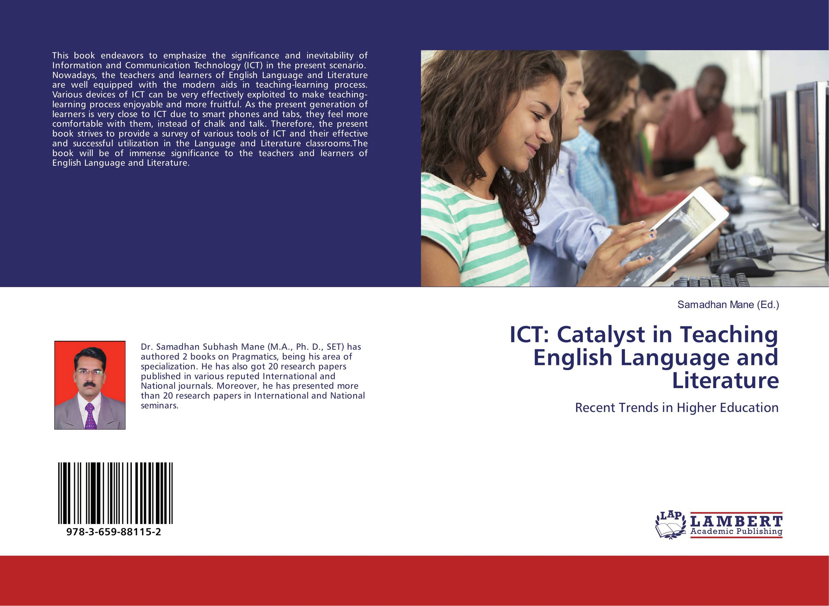 ICT: Catalyst in Teaching English Language and Literature the role of ict to make teaching learning effective case study uganda