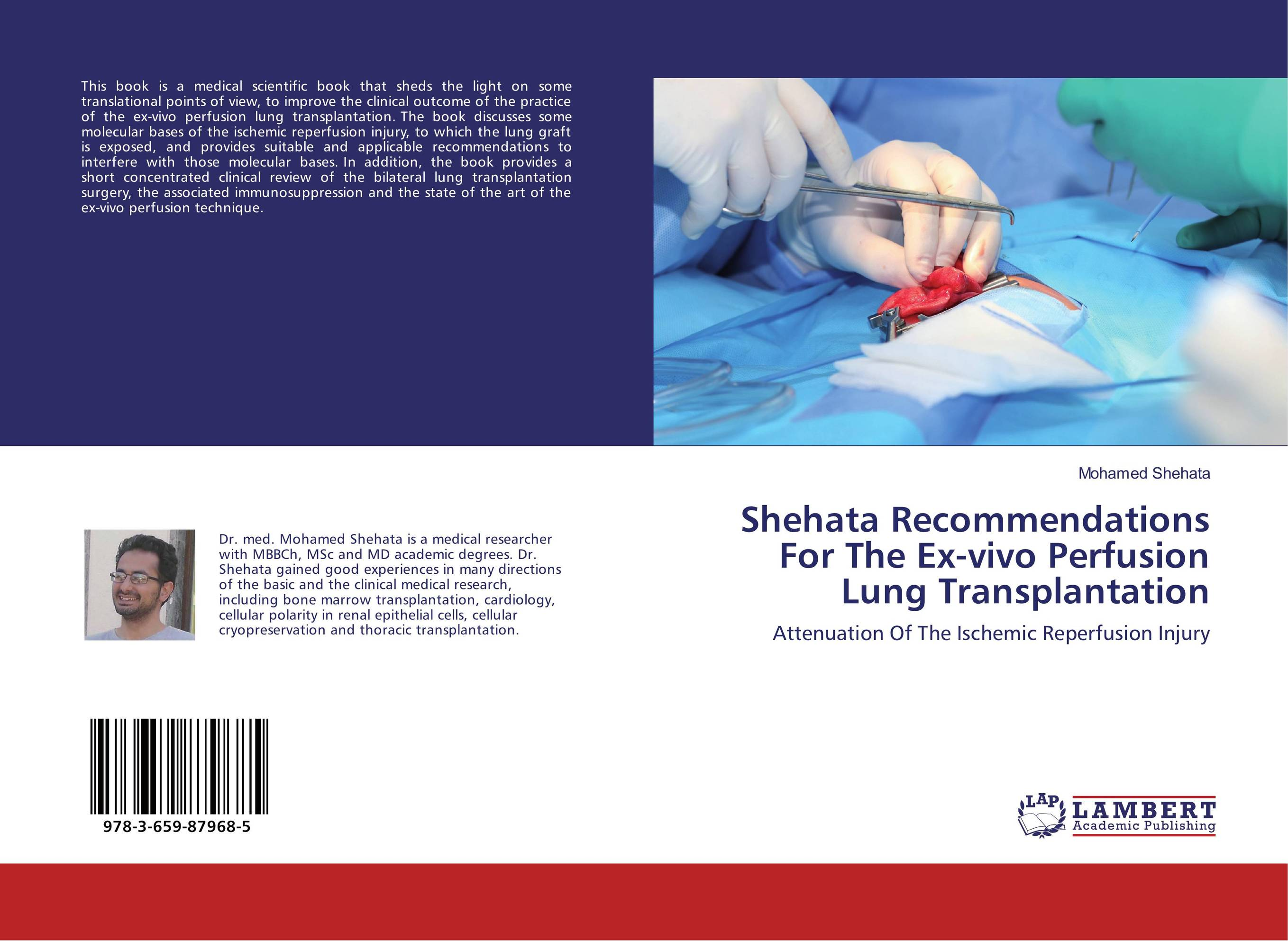 Shehata Recommendations For The Ex-vivo Perfusion Lung Transplantation transplantation