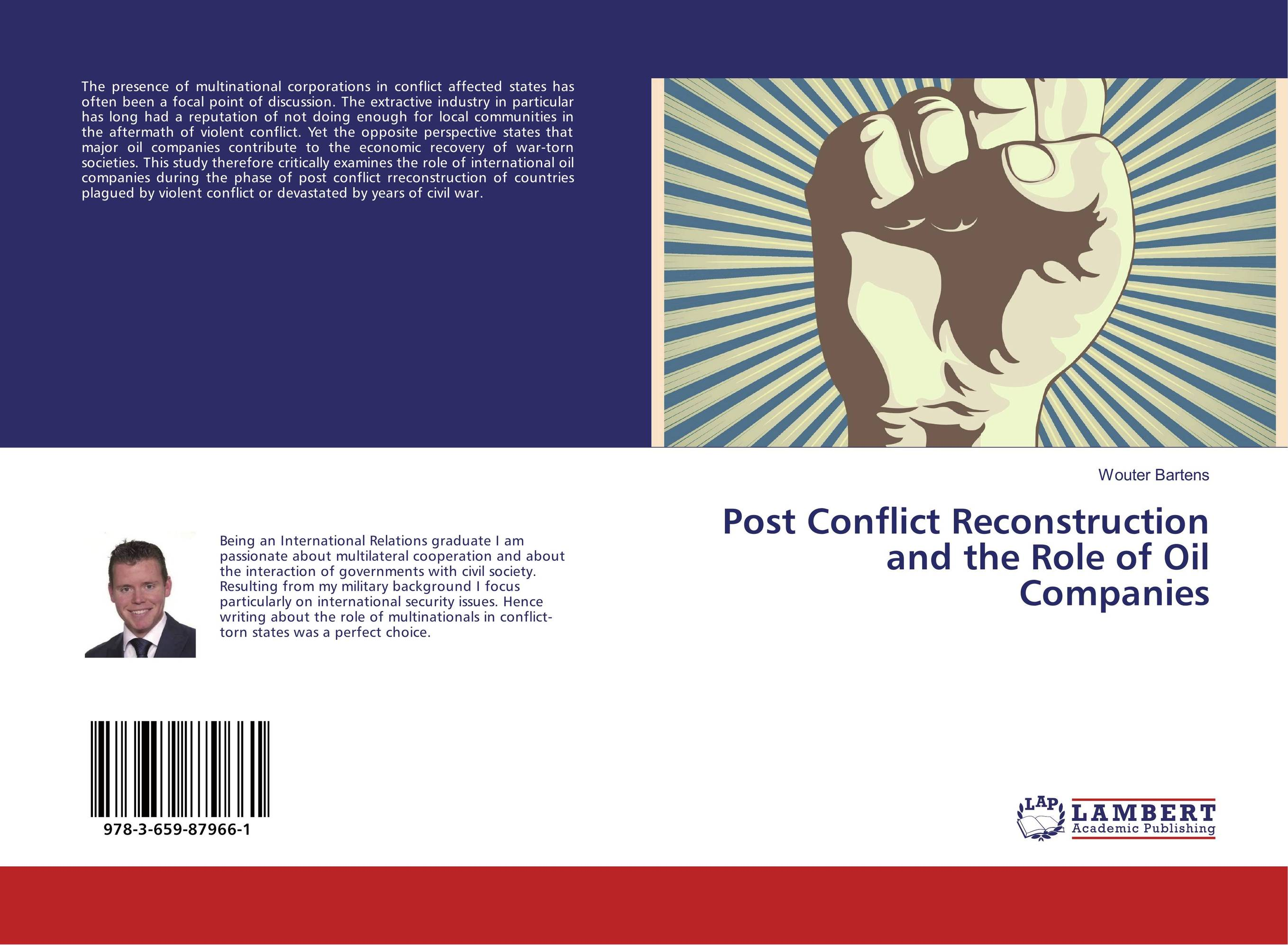 Post Conflict Reconstruction and the Role of Oil Companies the role of the league of arab states