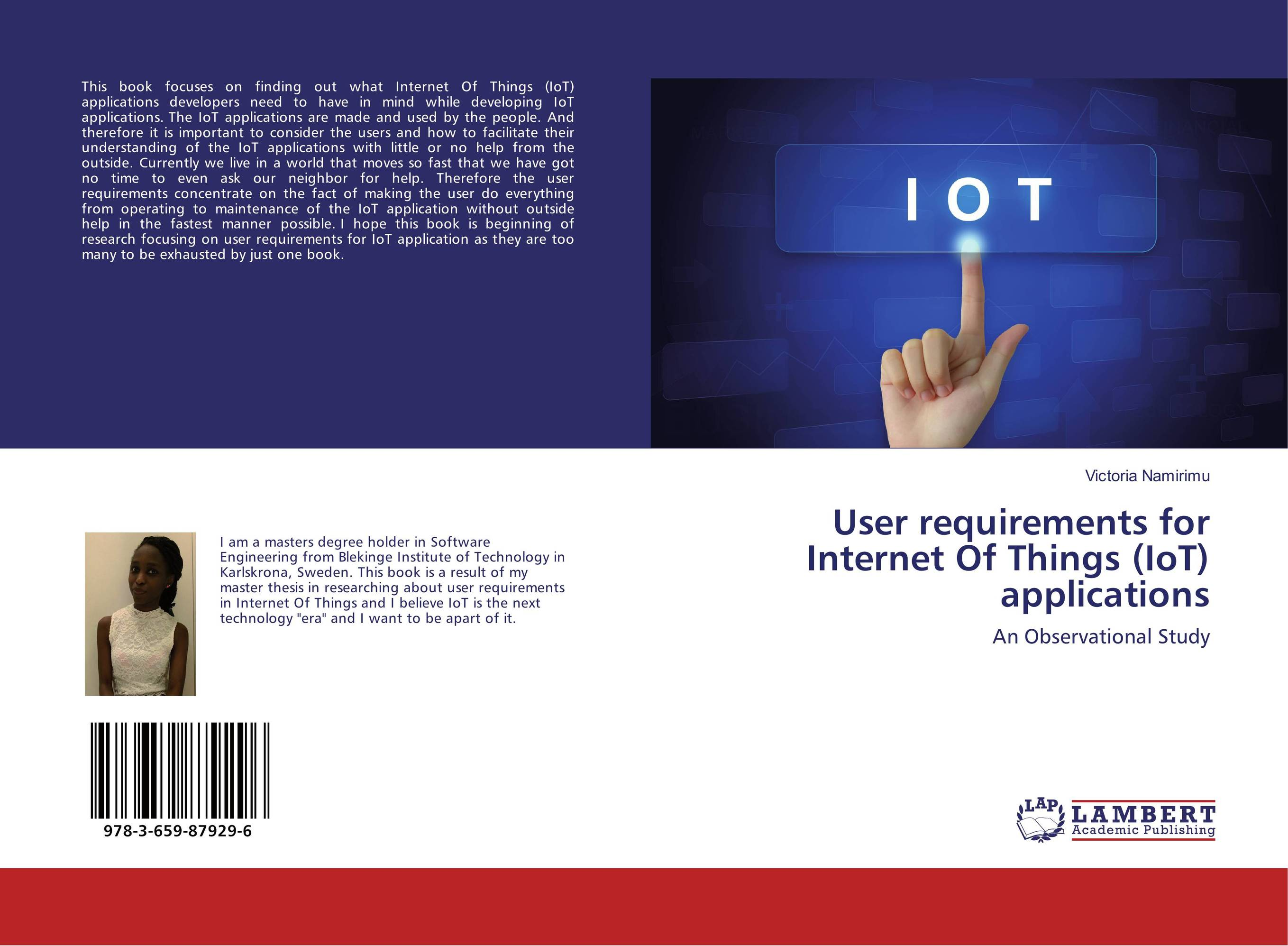 User requirements for Internet Of Things (IoT) applications ten things we did and probably shouldn t have