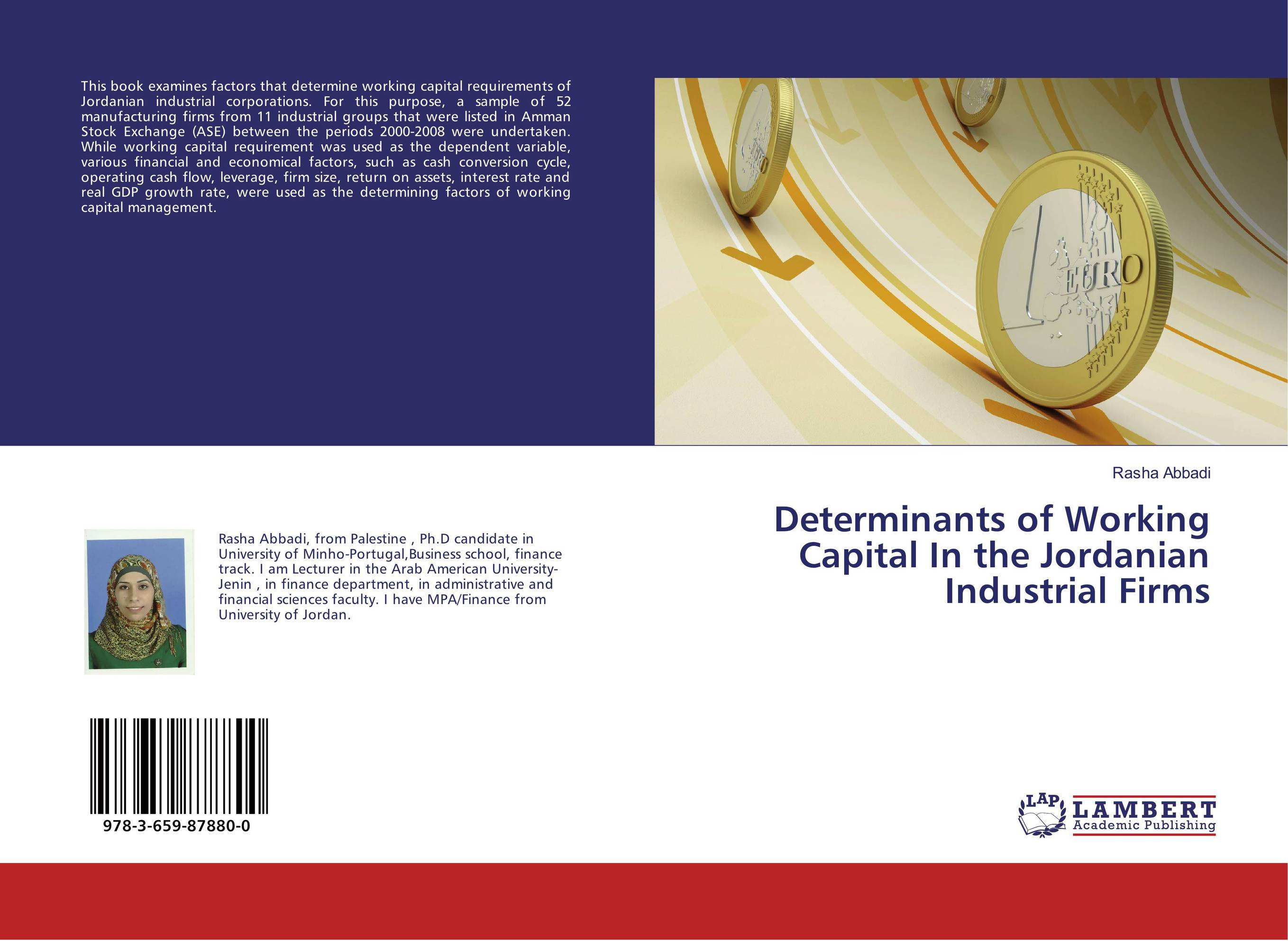Determinants of Working Capital In the Jordanian Industrial Firms the determinants of capital structure