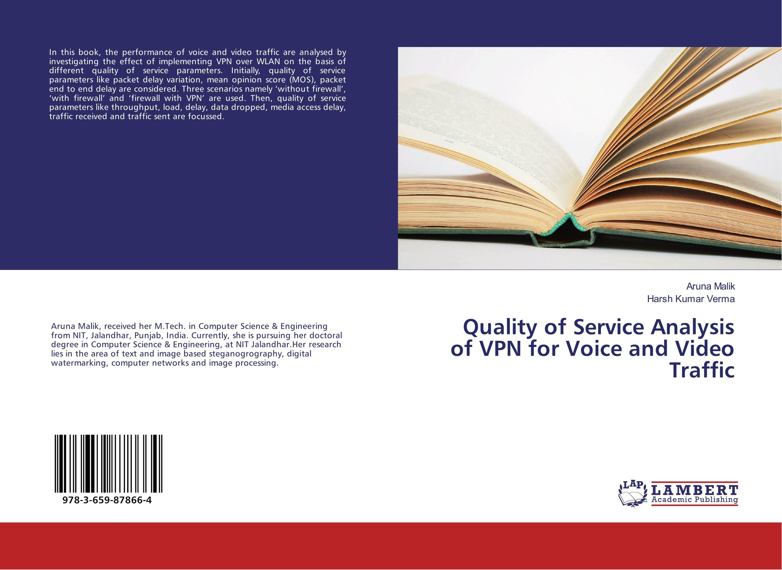 Quality of Service Analysis of VPN for Voice and Video Traffic
