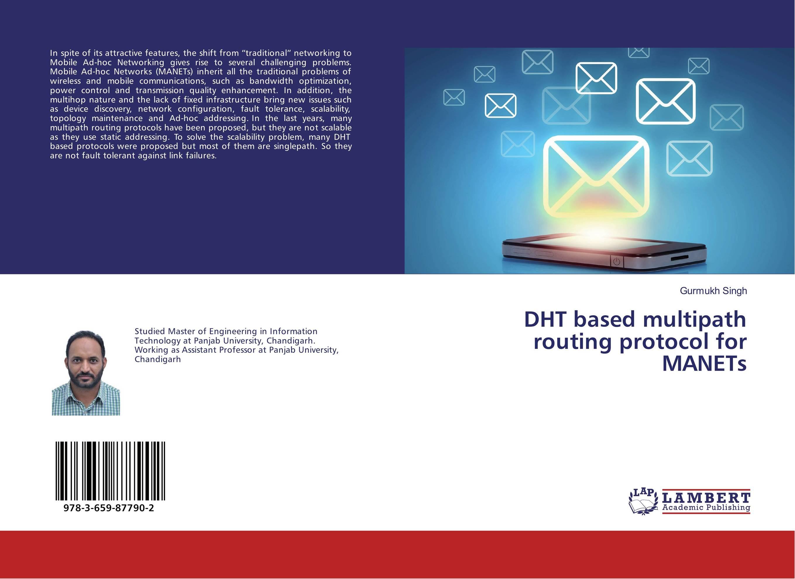 DHT based multipath routing protocol for MANETs zhili sun satellite networking principles and protocols
