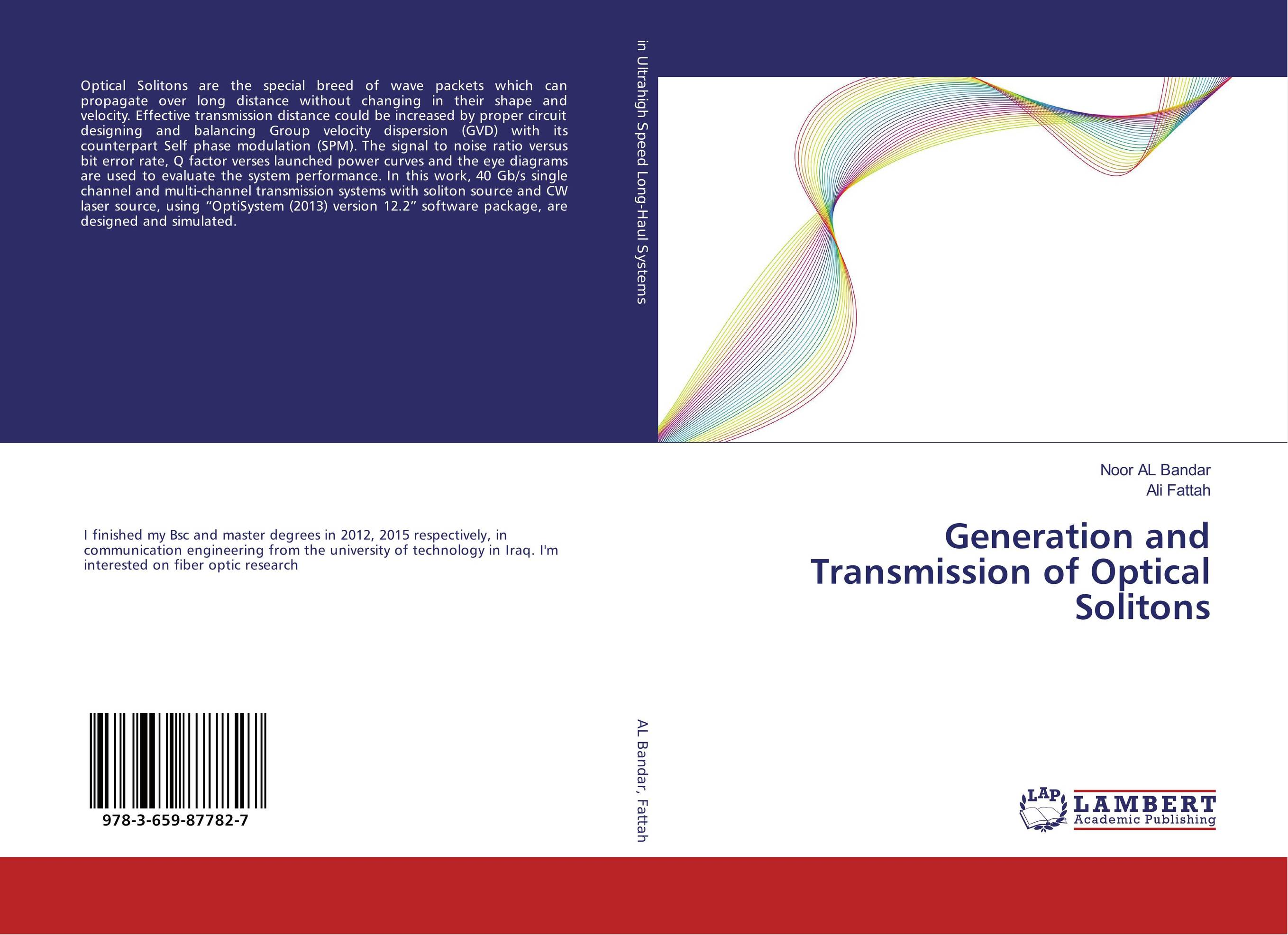 Generation and Transmission of Optical Solitons optical elements and systems in laser technique and metrology