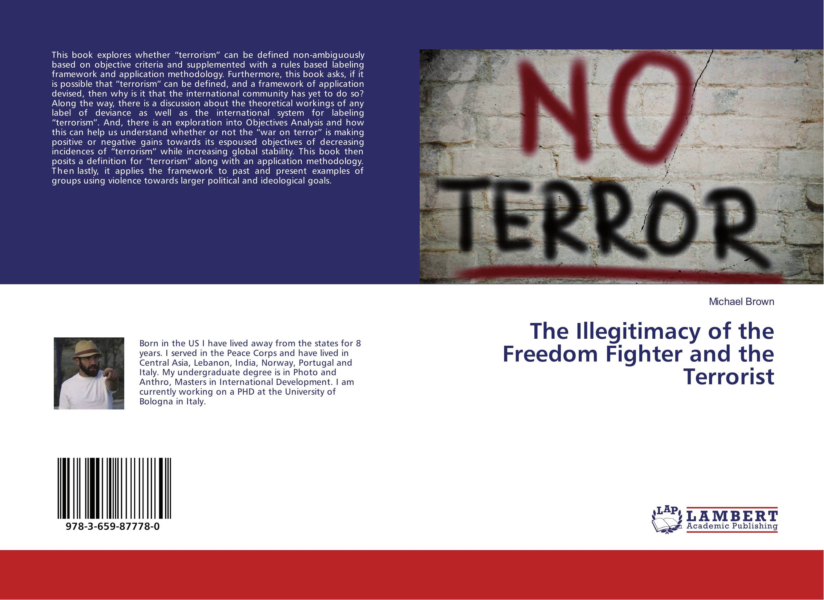 The Illegitimacy of the Freedom Fighter and the Terrorist islam between jihad and terrorism