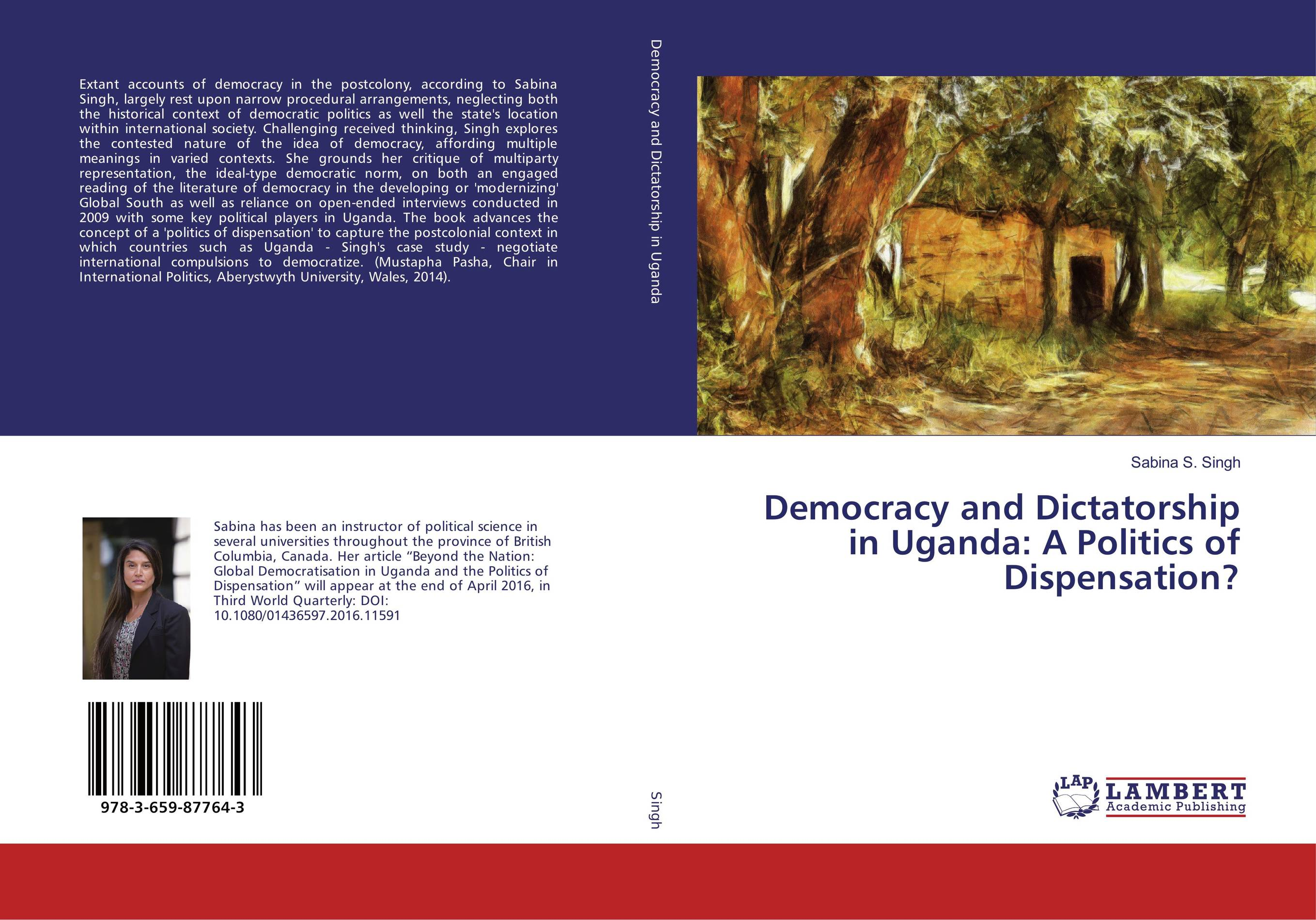Democracy and Dictatorship in Uganda: A Politics of Dispensation? atamjit singh pal paramjit kaur khinda and amarjit singh gill local drug delivery from concept to clinical applications