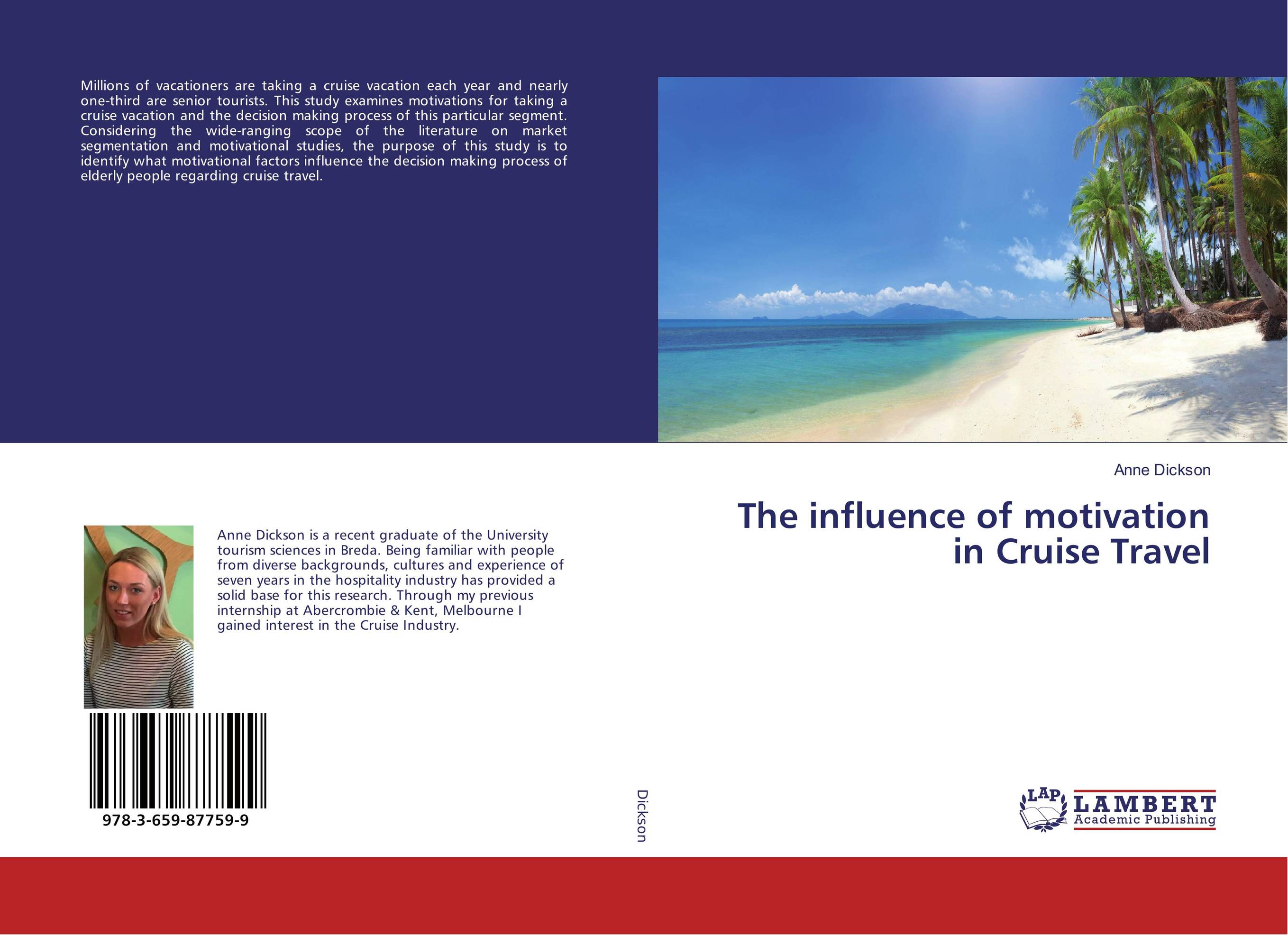 The influence of motivation in Cruise Travel