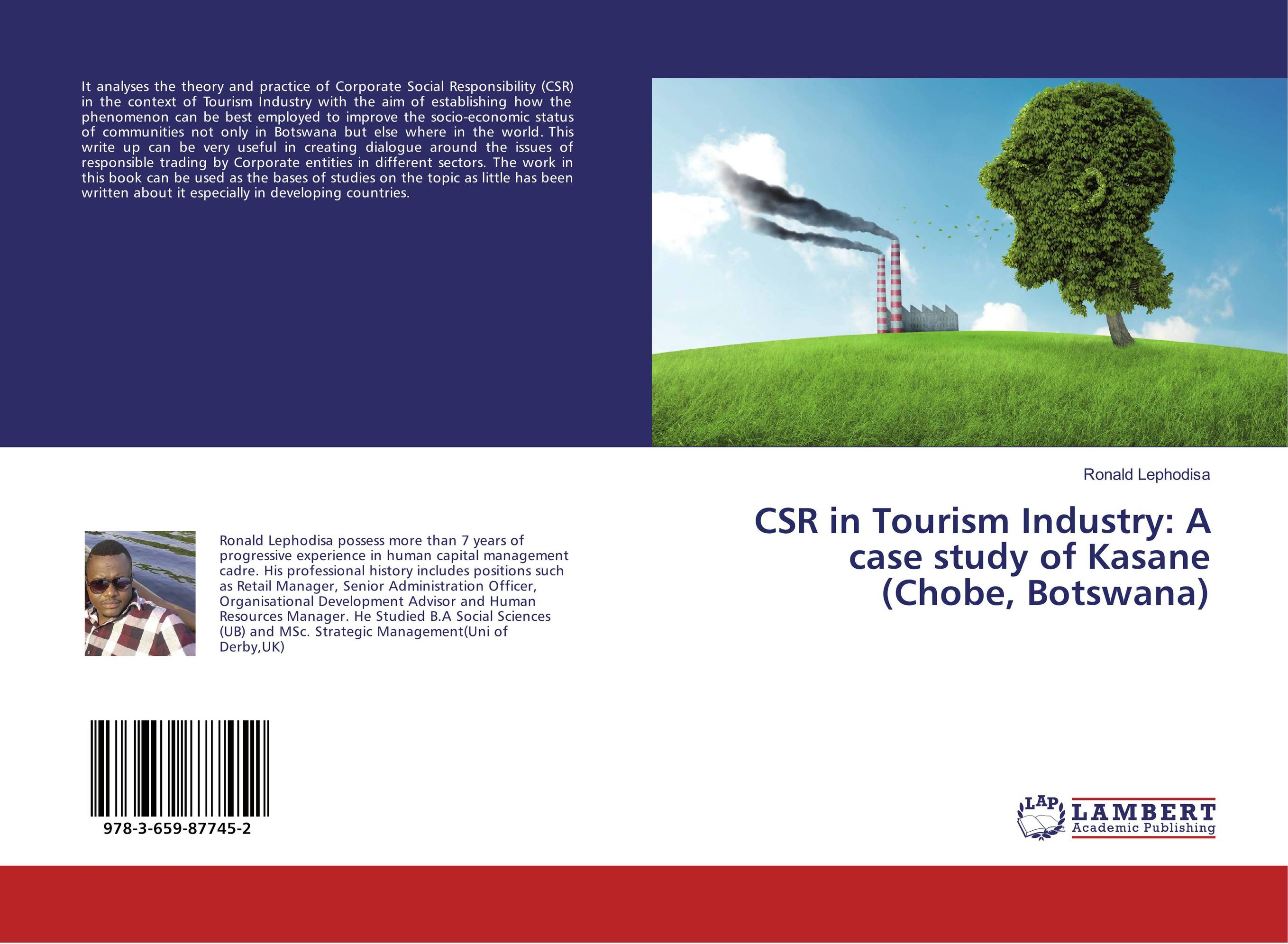 CSR in Tourism Industry: A case study of Kasane (Chobe, Botswana) corporate social responsibility csr in ethiopian floriculture industry