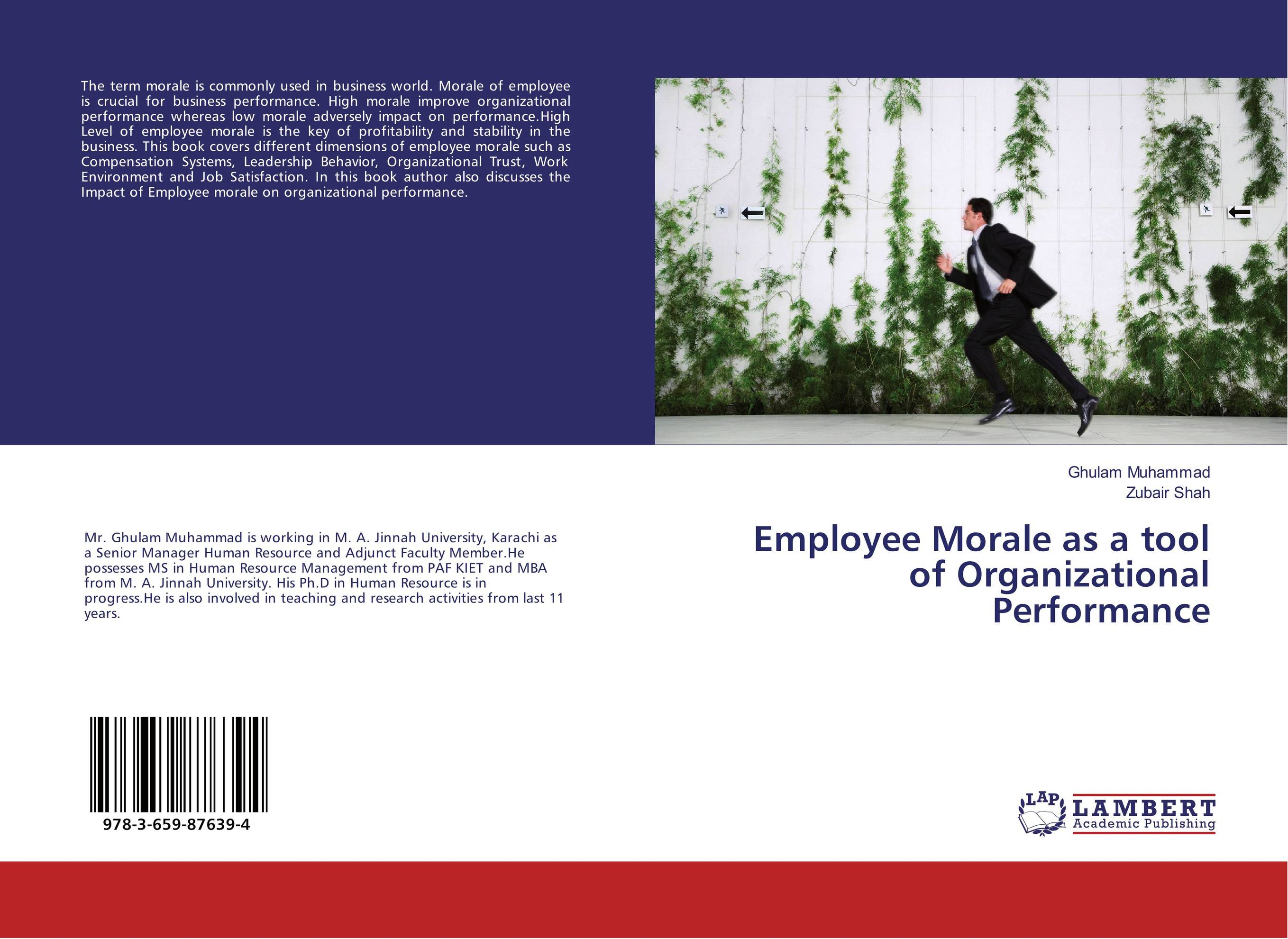 Employee Morale as a tool of Organizational Performance impact of organizational culture on hrm and employee s performance