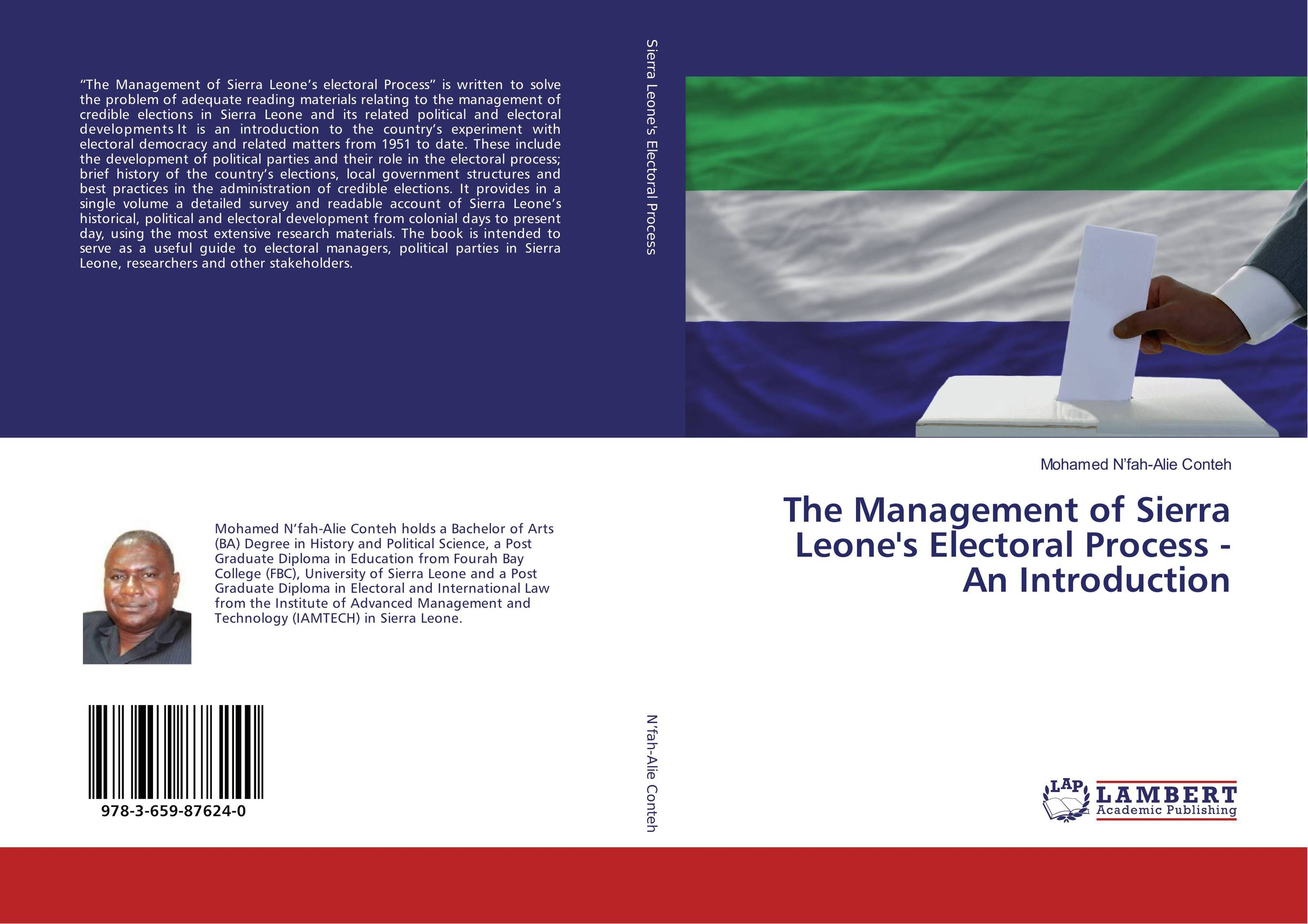The Management of Sierra Leone's Electoral Process - An Introduction thomas winterbottom an accont of the native africans in the sierra leone vol 2