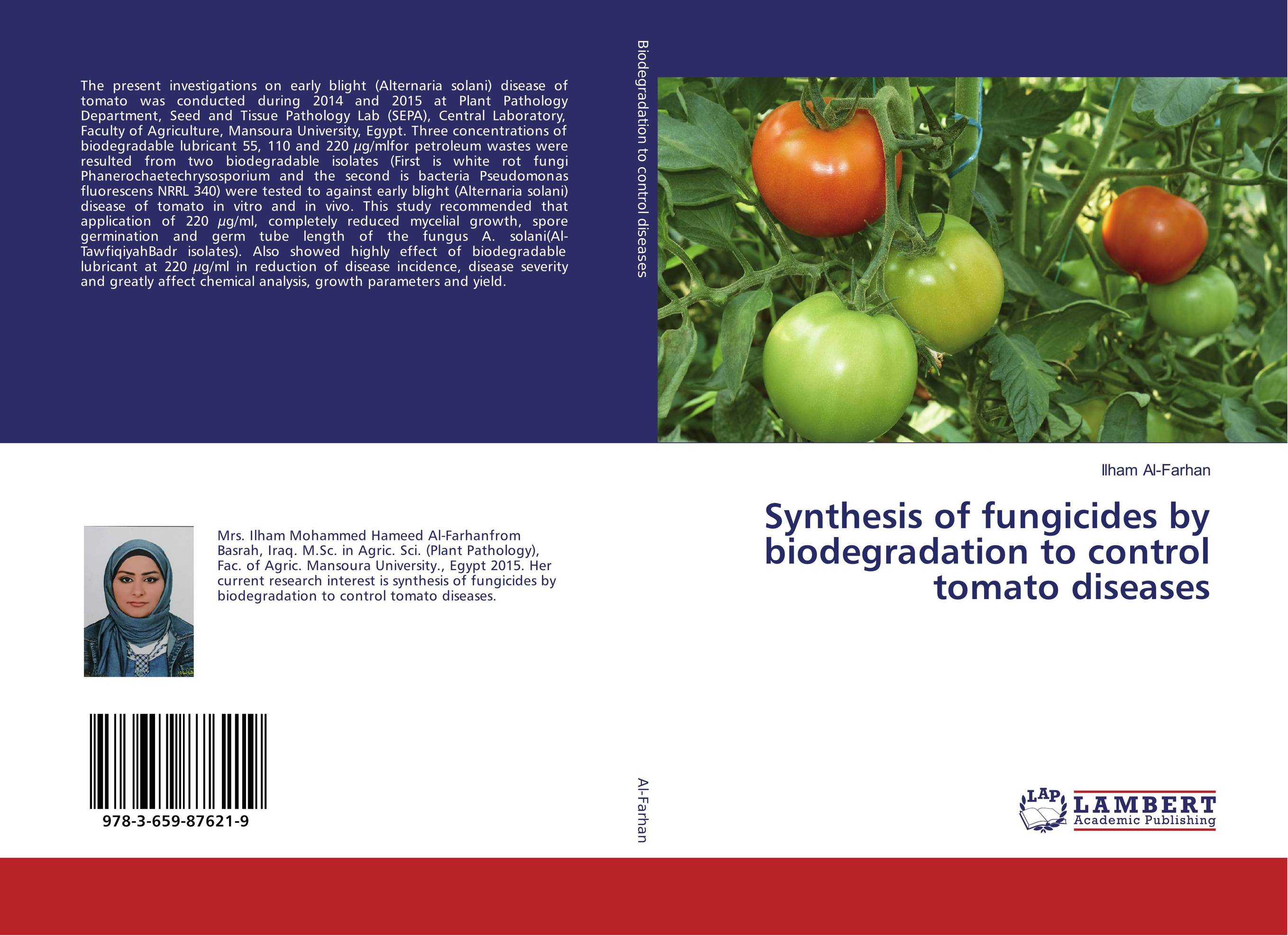 Synthesis of fungicides by biodegradation to control tomato diseases resistance study in tomato