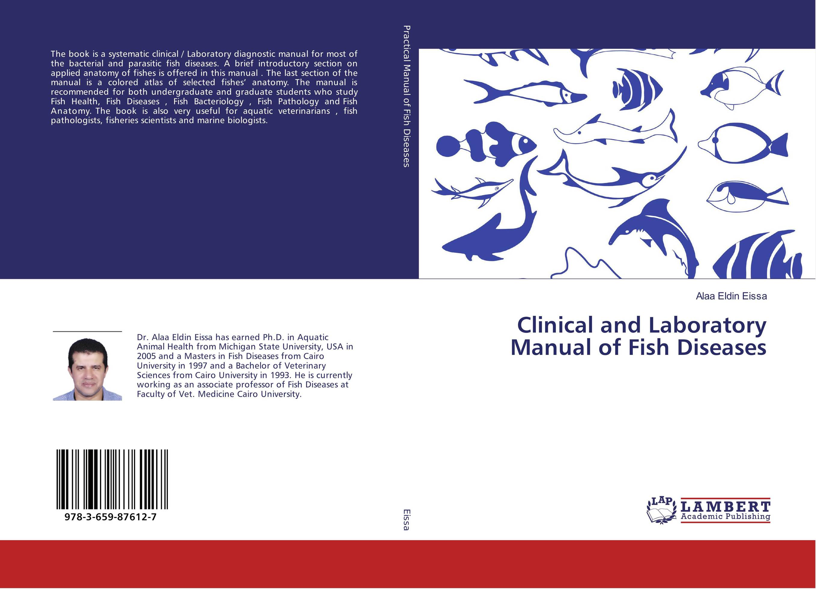 Clinical and Laboratory Manual of Fish Diseases anatomy of a disappearance