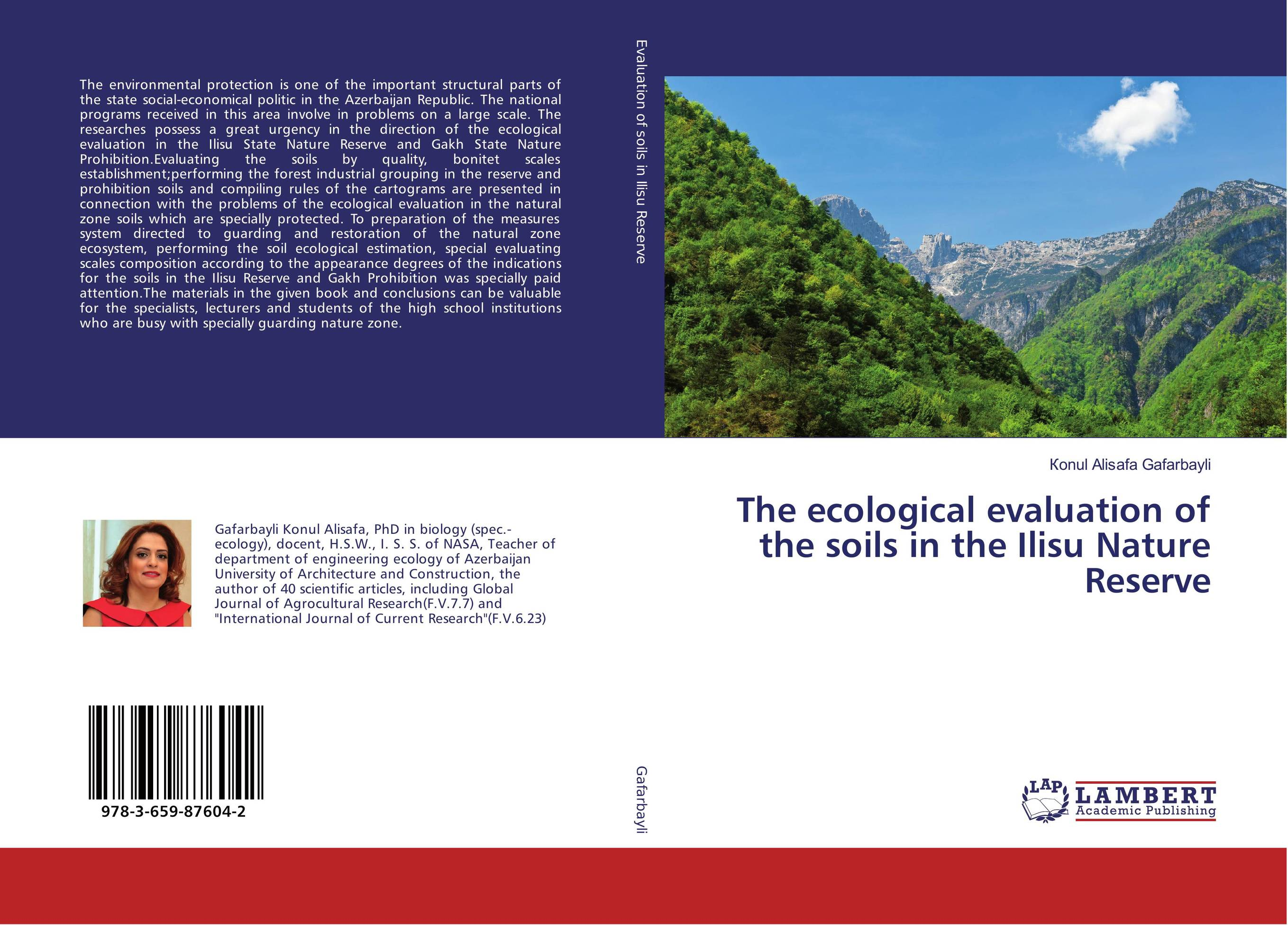 The ecological evaluation of the soils in the Ilisu Nature Reserve status of soils and water reservoirs near industrial areas of baroda