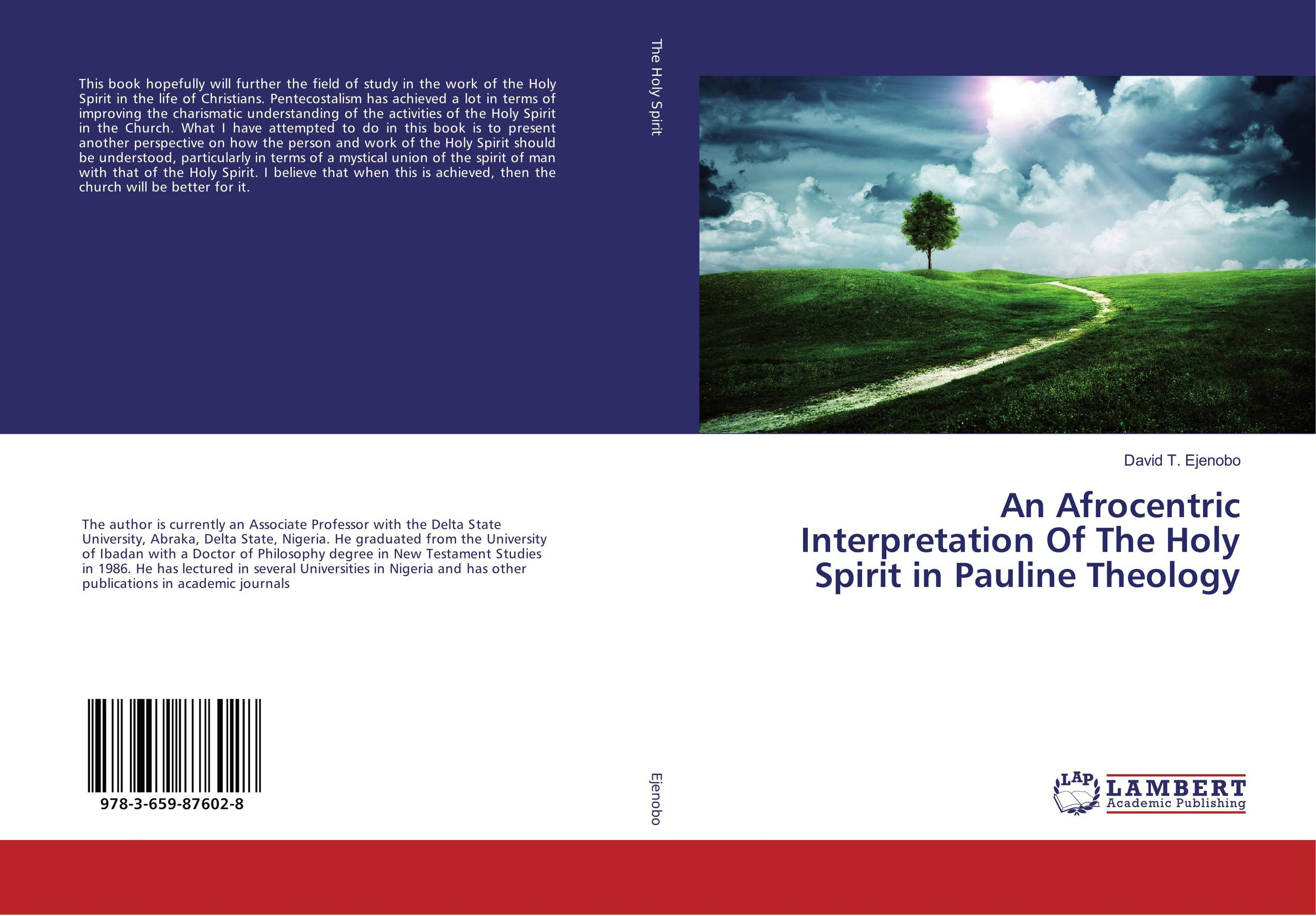 An Afrocentric Interpretation Of The Holy Spirit in Pauline Theology the way of the spirit