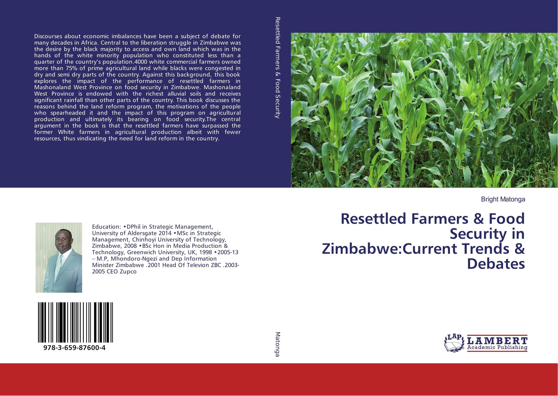 купить Resettled Farmers & Food Security in Zimbabwe:Current Trends & Debates по цене 3960 рублей