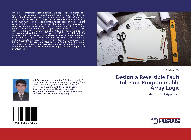 Design a Reversible Fault Tolerant Programmable Array Logic a fault 7