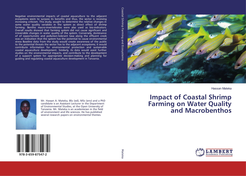 Impact of Coastal Shrimp Farming on Water Quality and Macrobenthos manas dakua and pradeep kumar parida impact of sea level rise on the livelihood patterns of coastal odisha