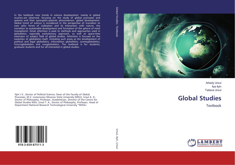 Global Studies globalistics and globalization studies big history