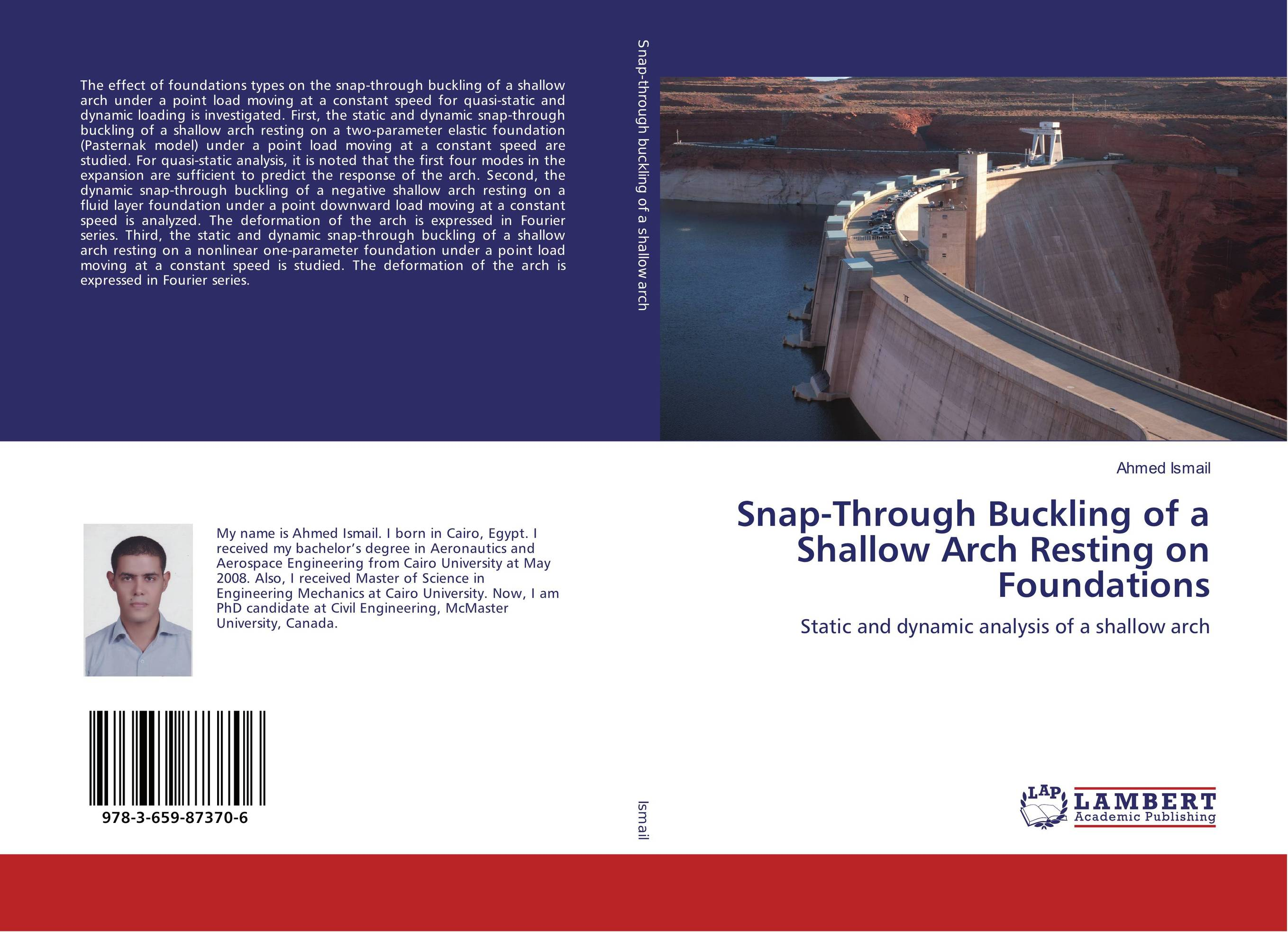 Snap-Through Buckling of a Shallow Arch Resting on Foundations dynamic buckling of composite shells