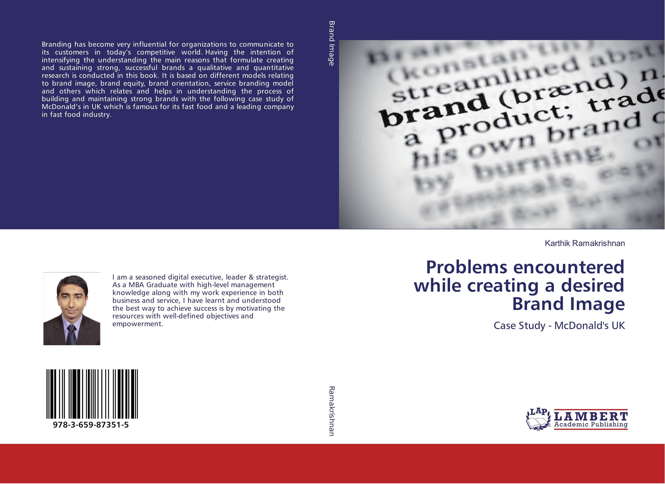 Problems encountered while creating a desired Brand Image paul temporal branding for the public sector creating building and managing brands people will value