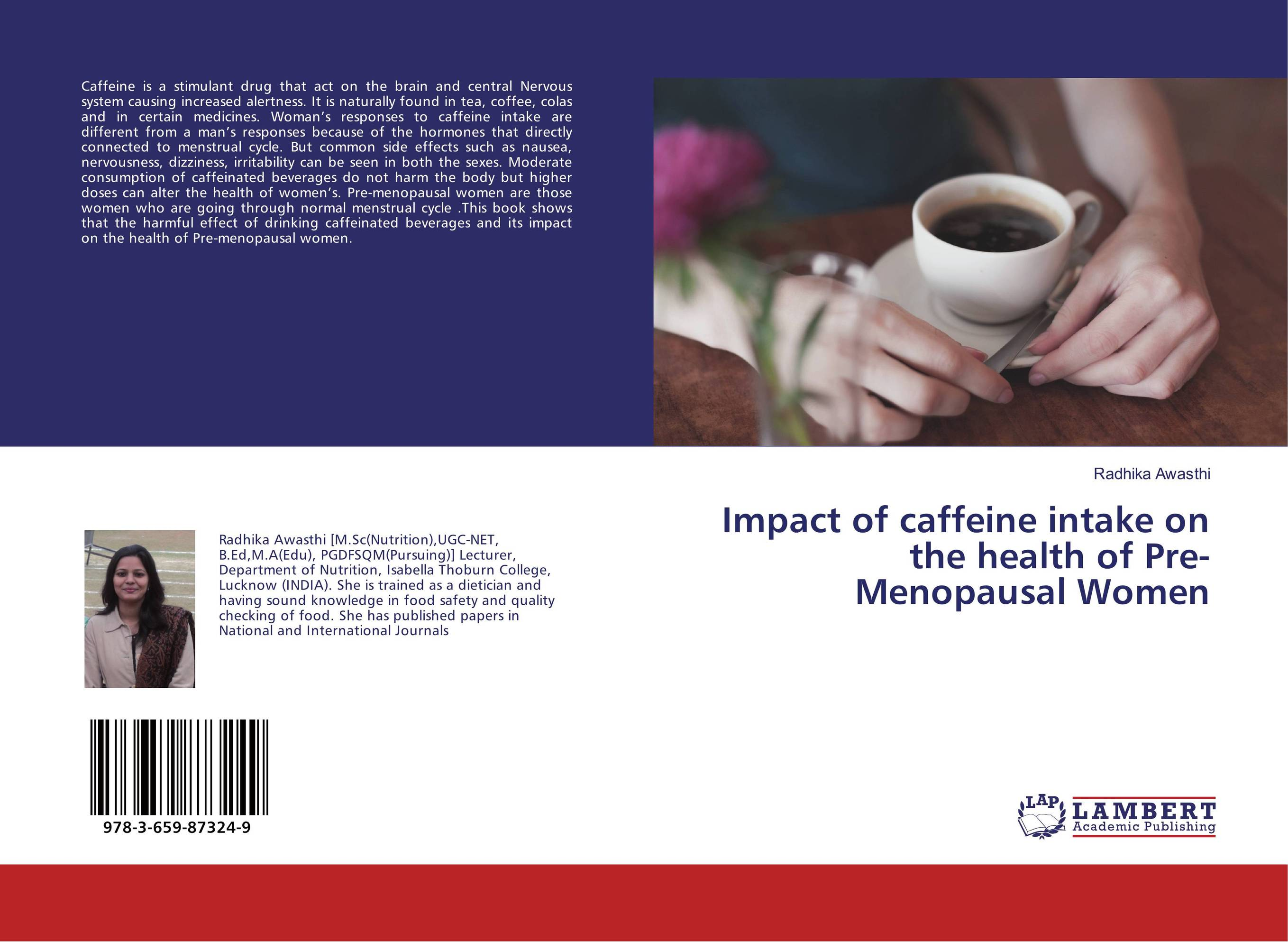 Impact of caffeine intake on the health of Pre-Menopausal Women