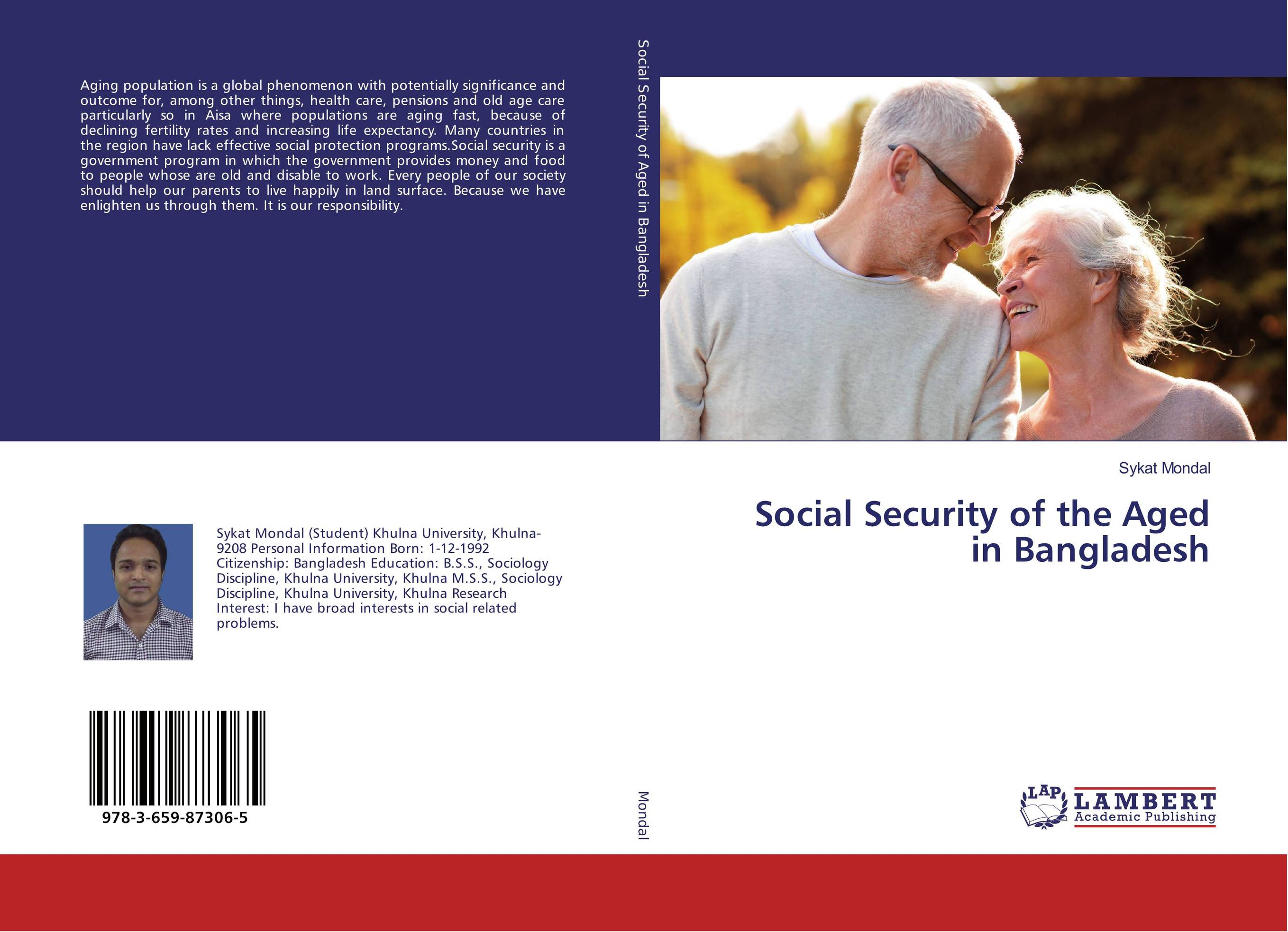 Social Security of the Aged in Bangladesh belousov a security features of banknotes and other documents methods of authentication manual денежные билеты бланки ценных бумаг и документов