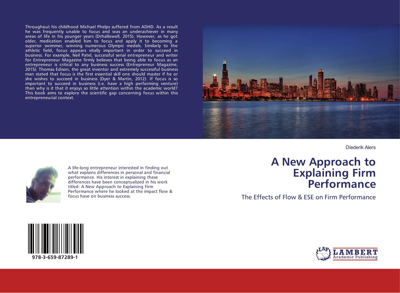 A New Approach to Explaining Firm Performance neil barrett футболка