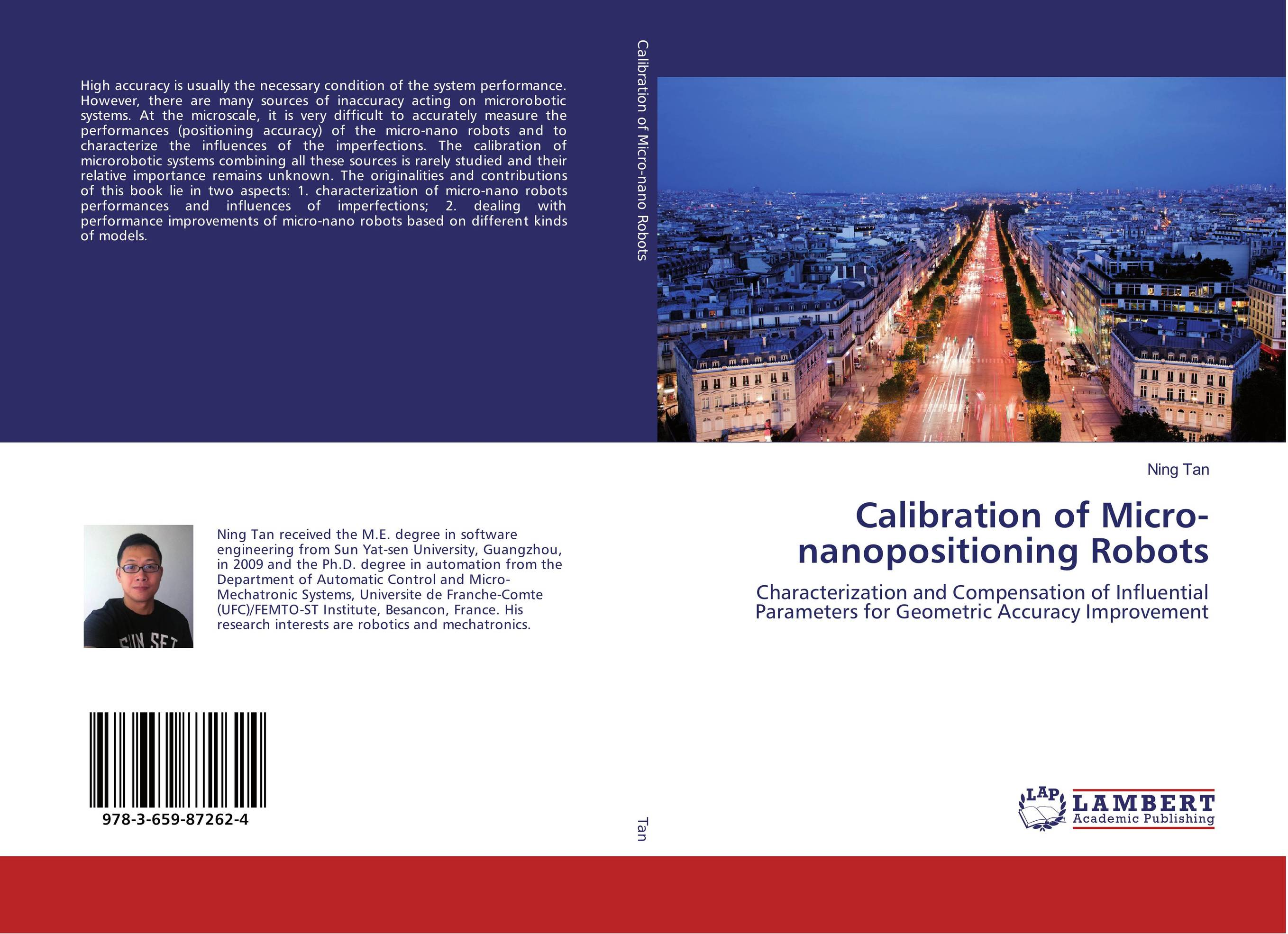 Calibration of Micro-nanopositioning Robots robots and the whole technology story