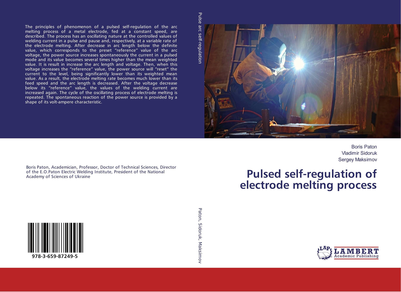 Pulsed self-regulation of electrode melting process
